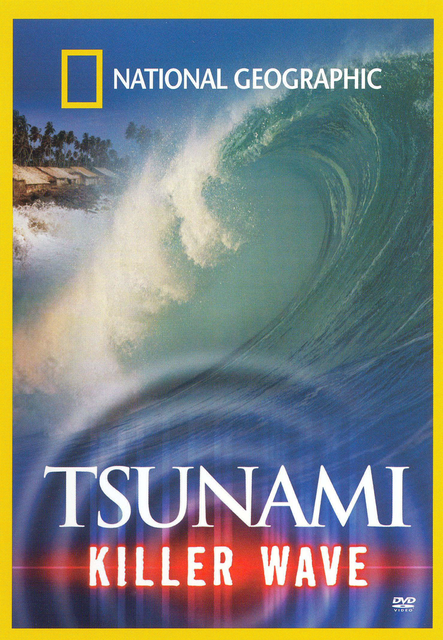 National Geographic: Tsunami - Killer Wave