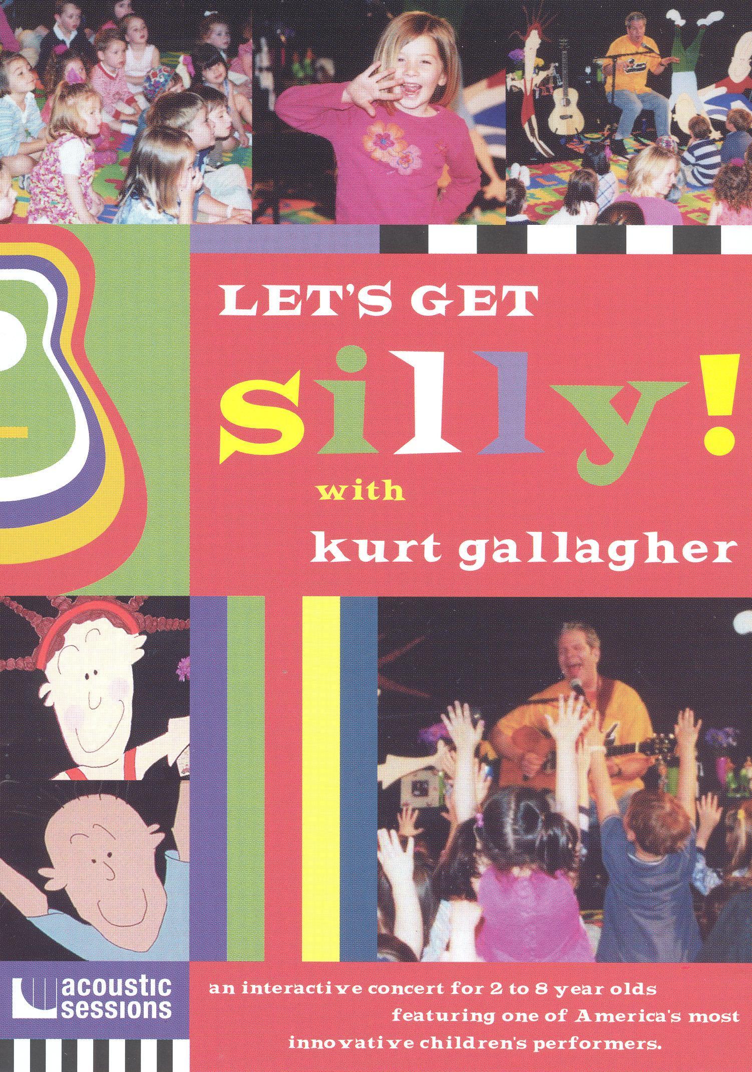 Kurt Gallagher: Let's Get Silly