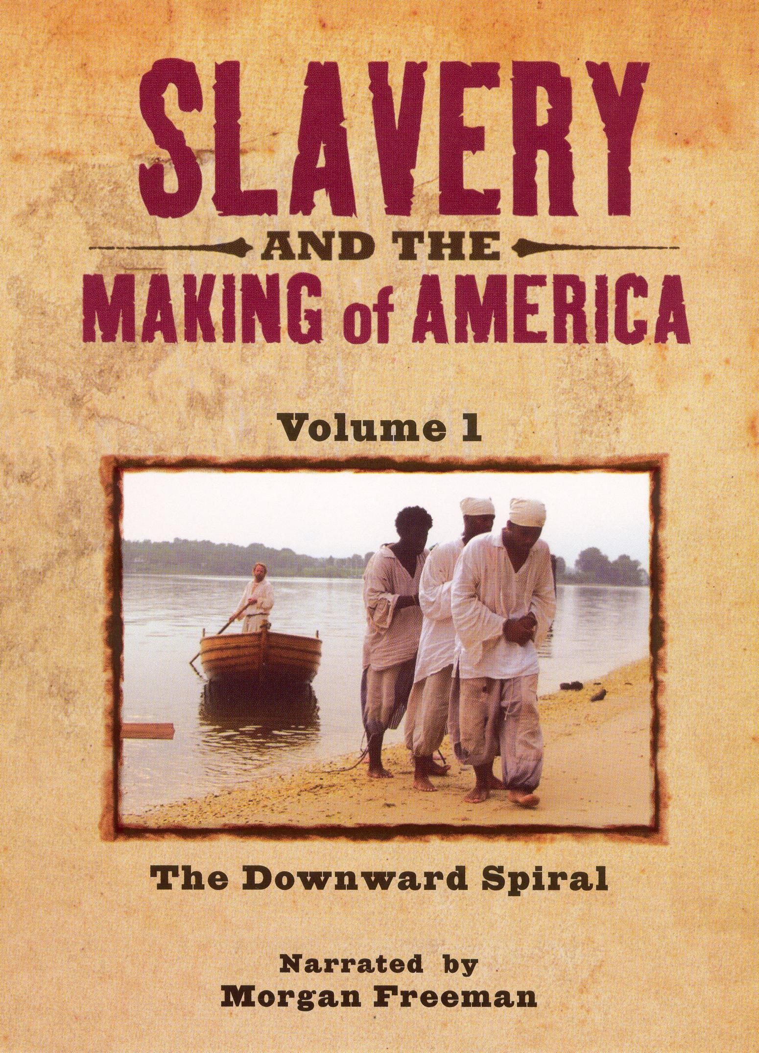 Slavery and the Making of America, Episode 1: The Downward Spiral