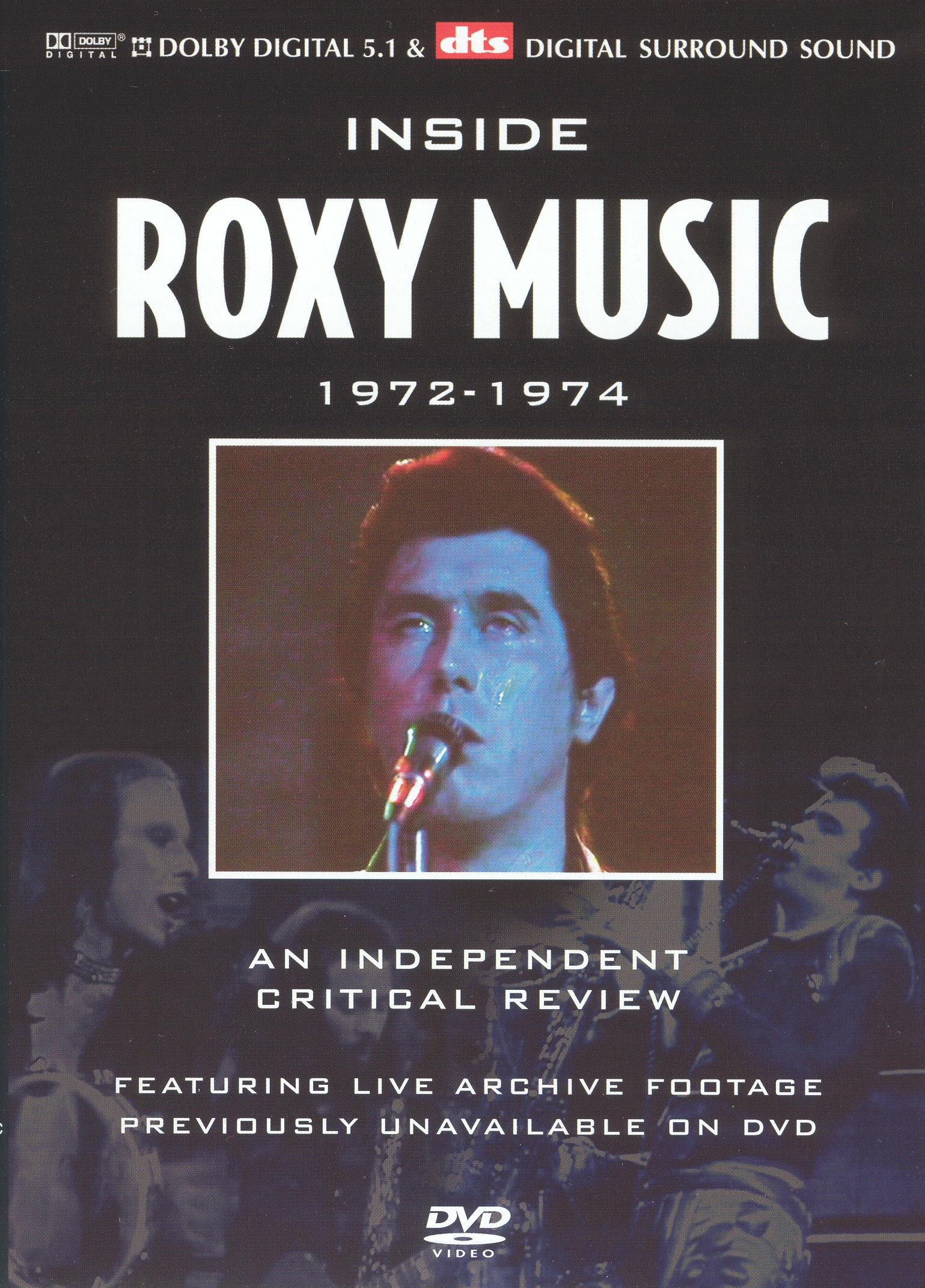 Inside Roxy Music: An Independant  Critical Review - 1972-1974