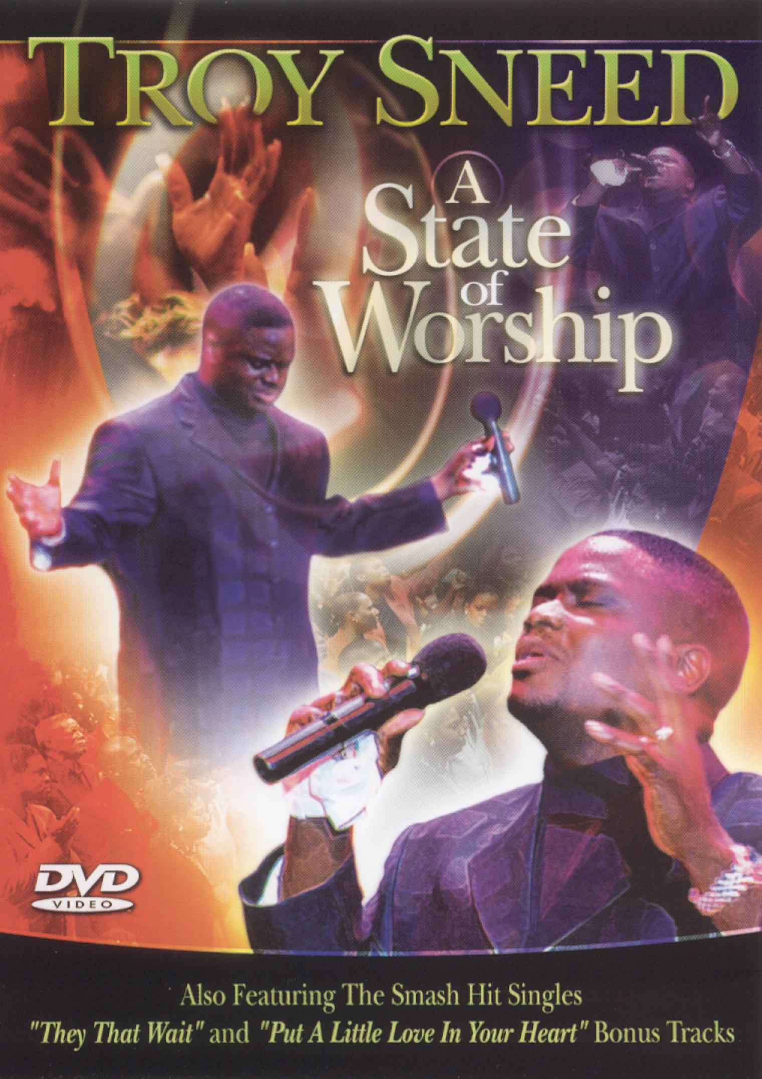 Troy Sneed: A State of Worship