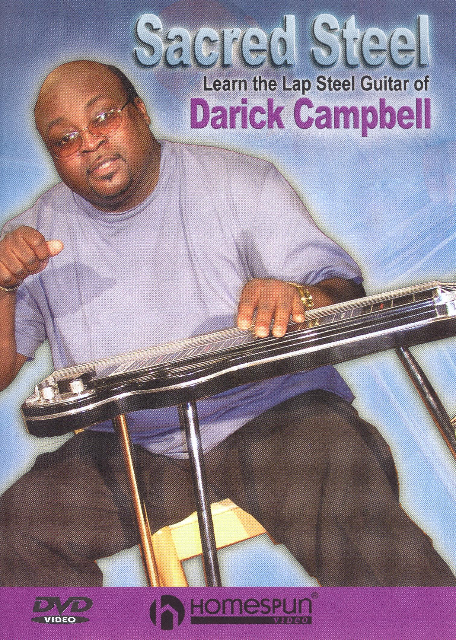 Sacred Steel: Learn the Lap Steel Guitar Of Darick Campbell