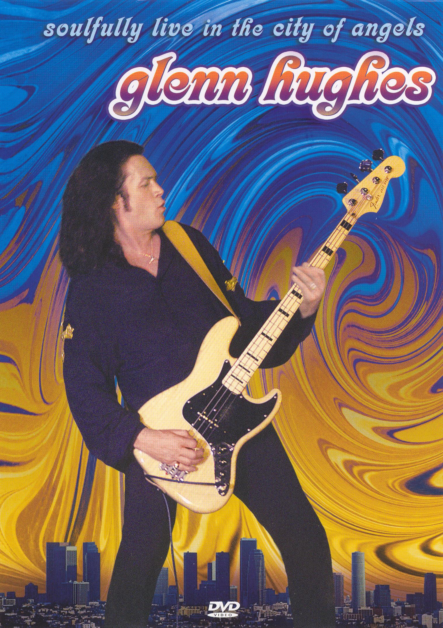 Glenn Hughes: Soulfully Live in the City of Angels