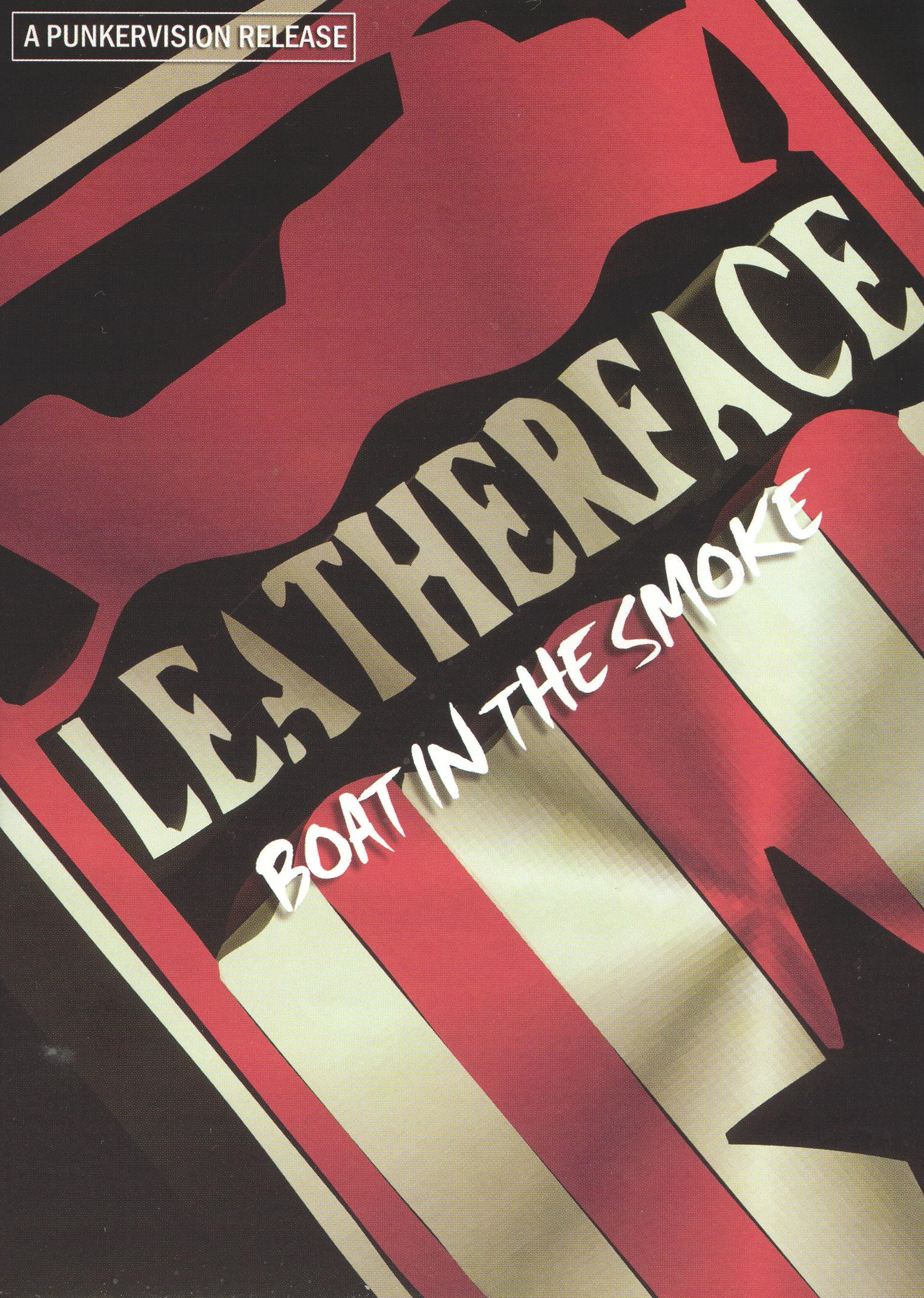 Leatherface: Boat In the Smoke