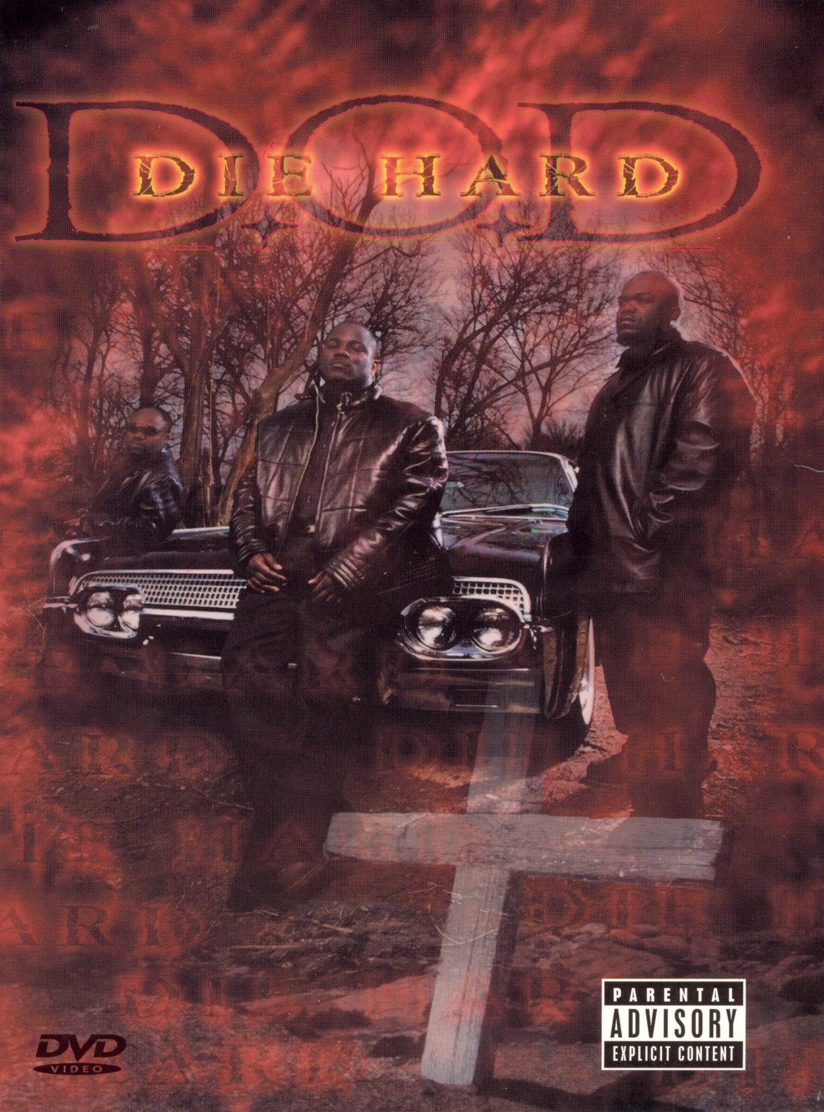 Do Or Die D.O.D. Die Hard