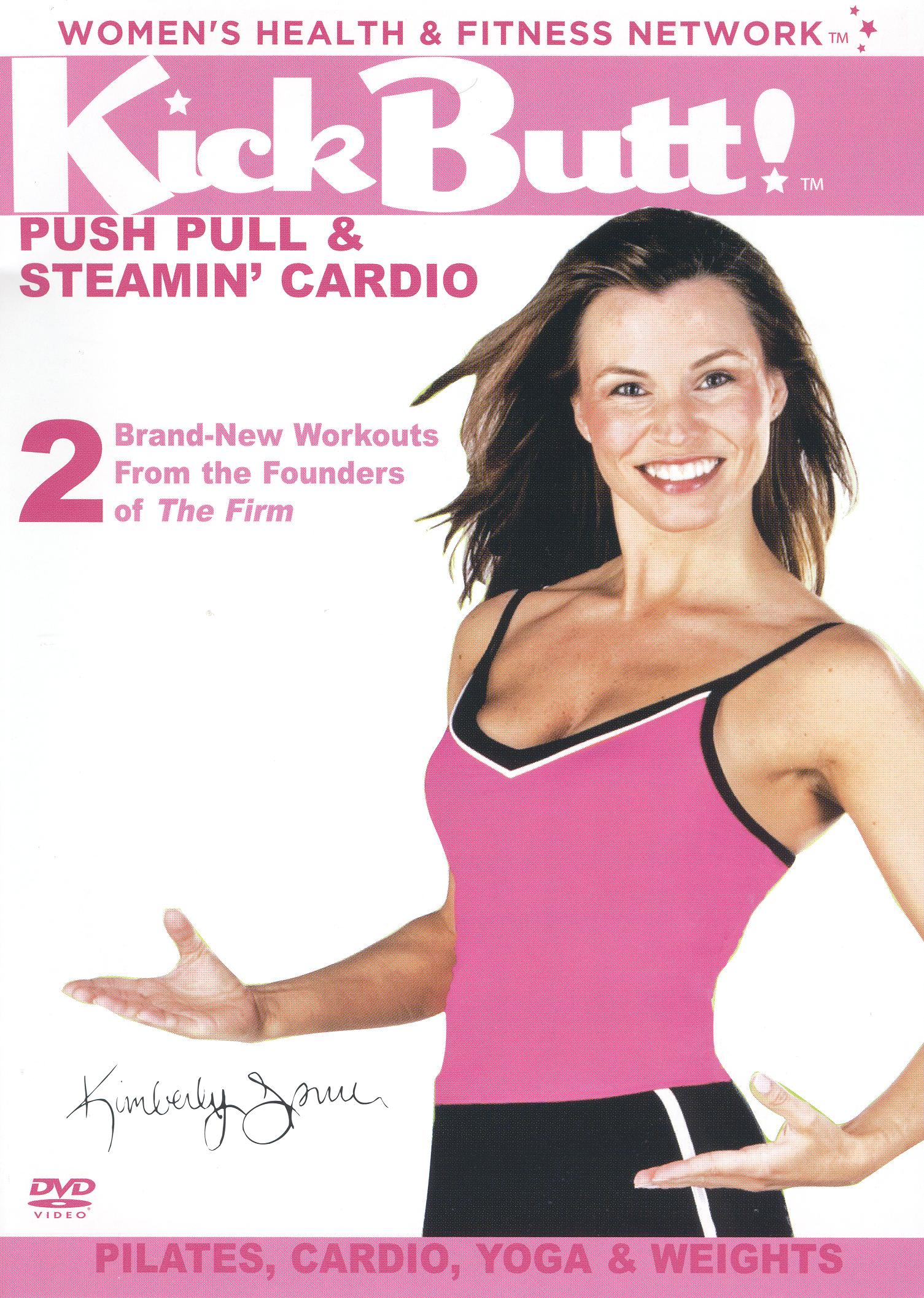 Kickbutt, Vol. 1: Push Pull and Steamin Cardio