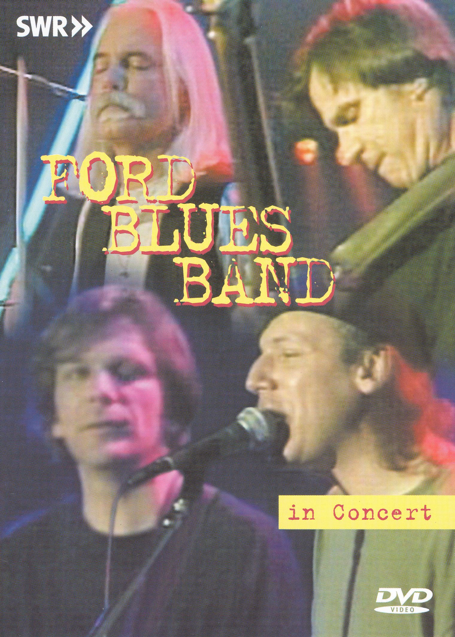 Ohne Filter - Musik Pur: The Ford Blues Band in Concert