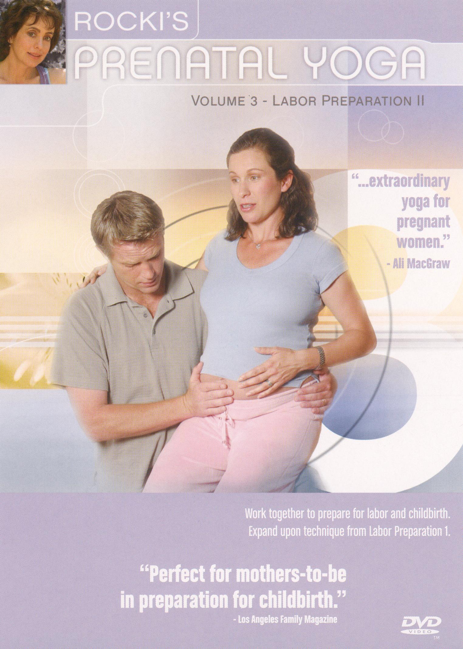 Rocki's Prenatal Yoga, Vol. 3: Labor Preparation 2