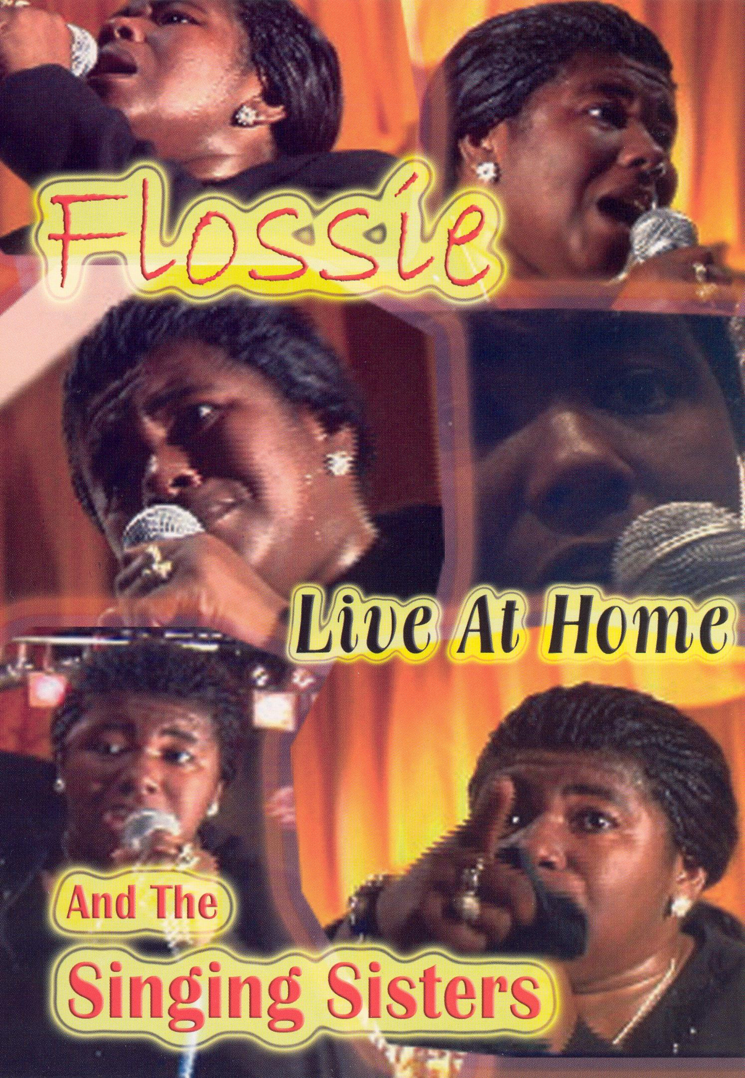 Flossie and the Singing Sisters: Live At Home