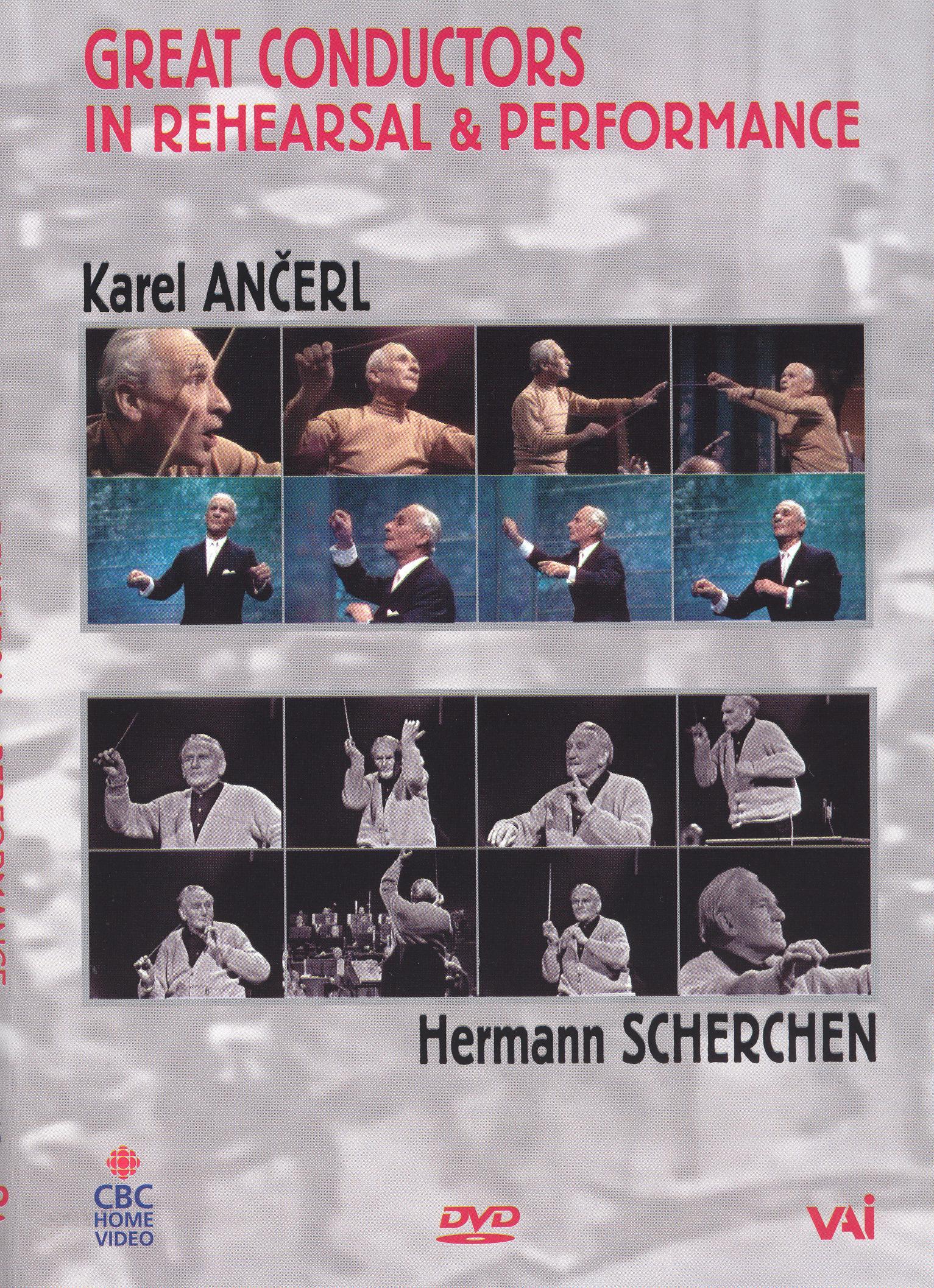 Great Conductors in Rehearsal & Performance: Karl Ancerl / Herman Scherchen
