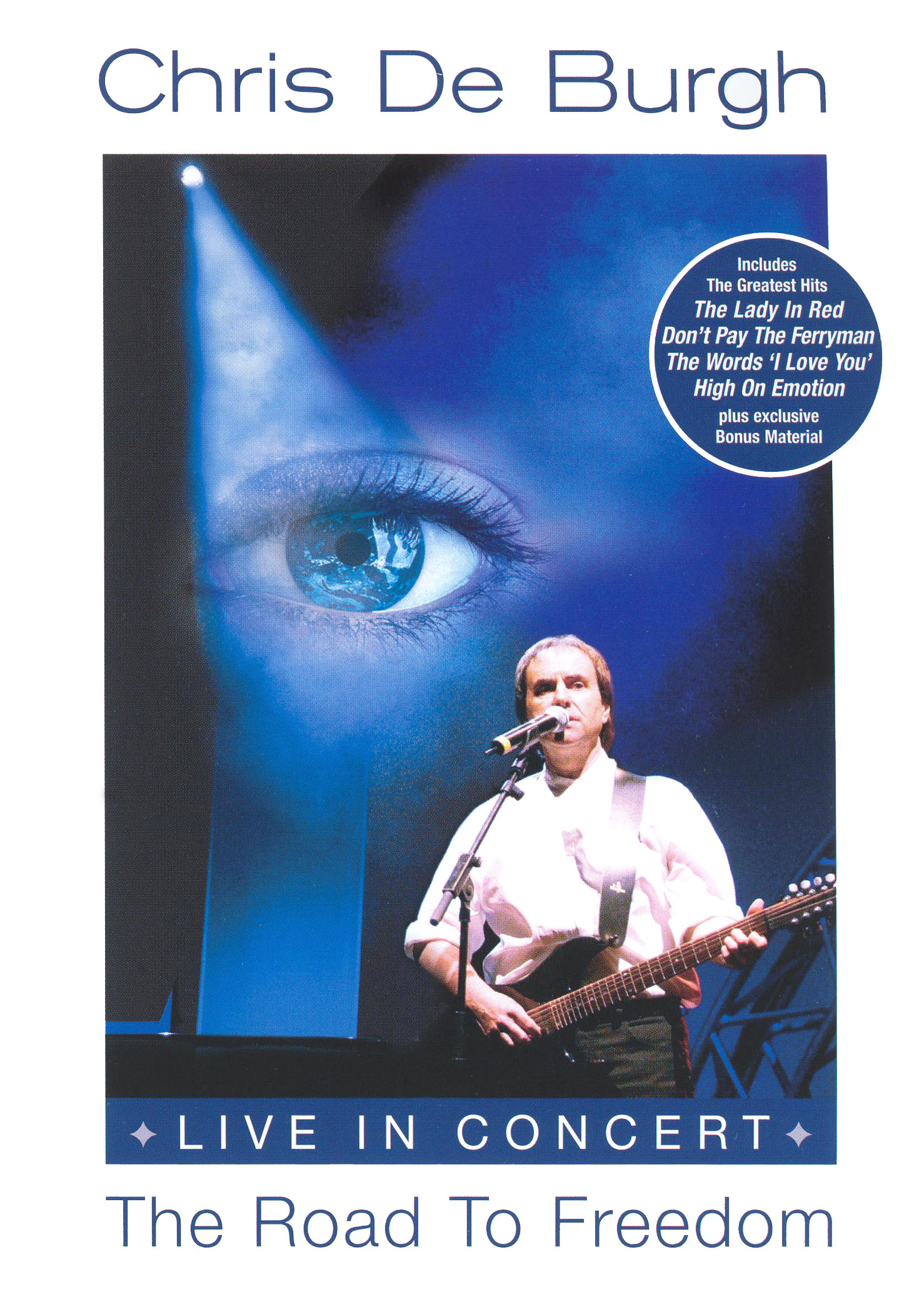 Chris de Burgh: Live in Concert - The Road to Freedom