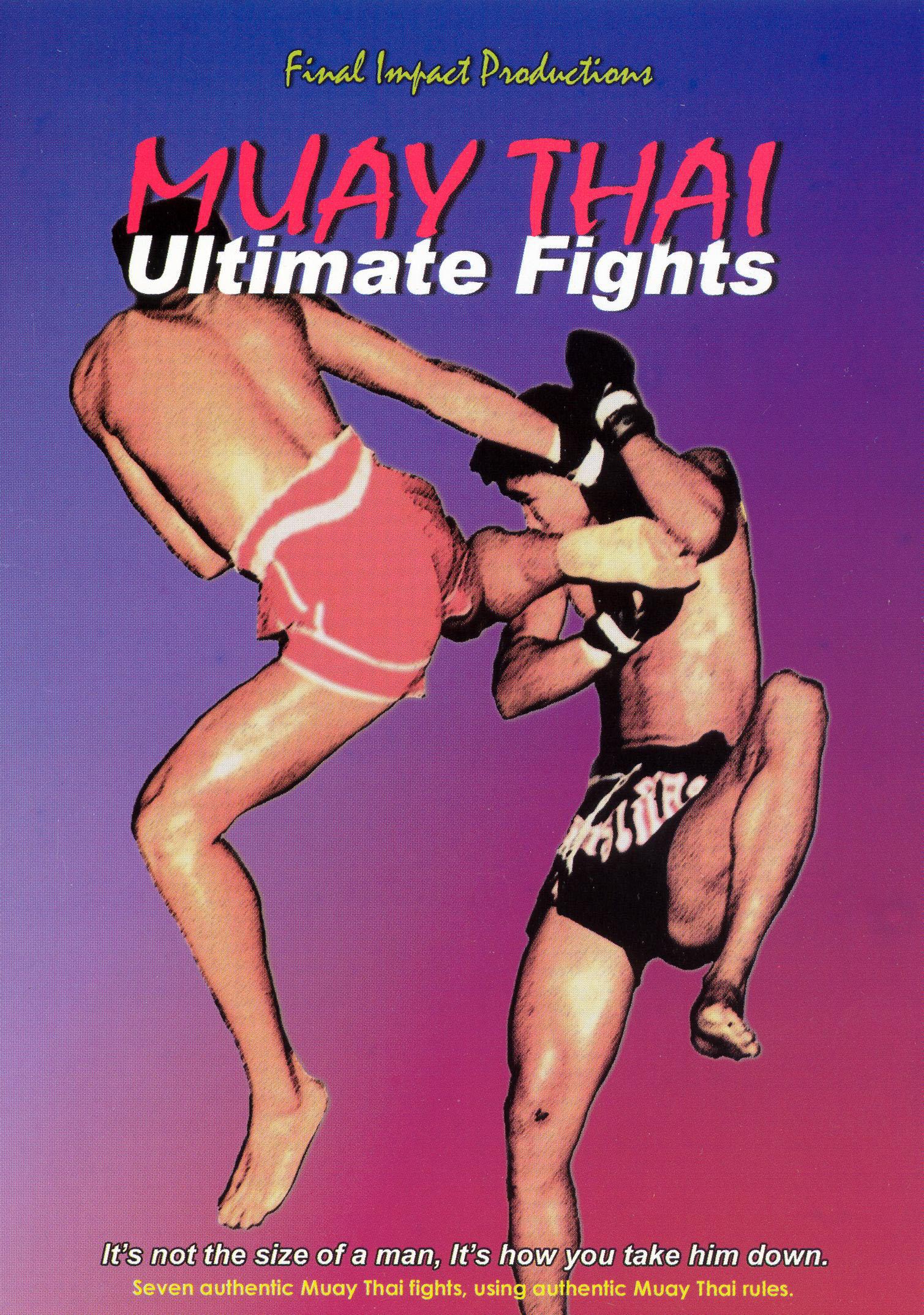 Muay Thai Ultimate Fights