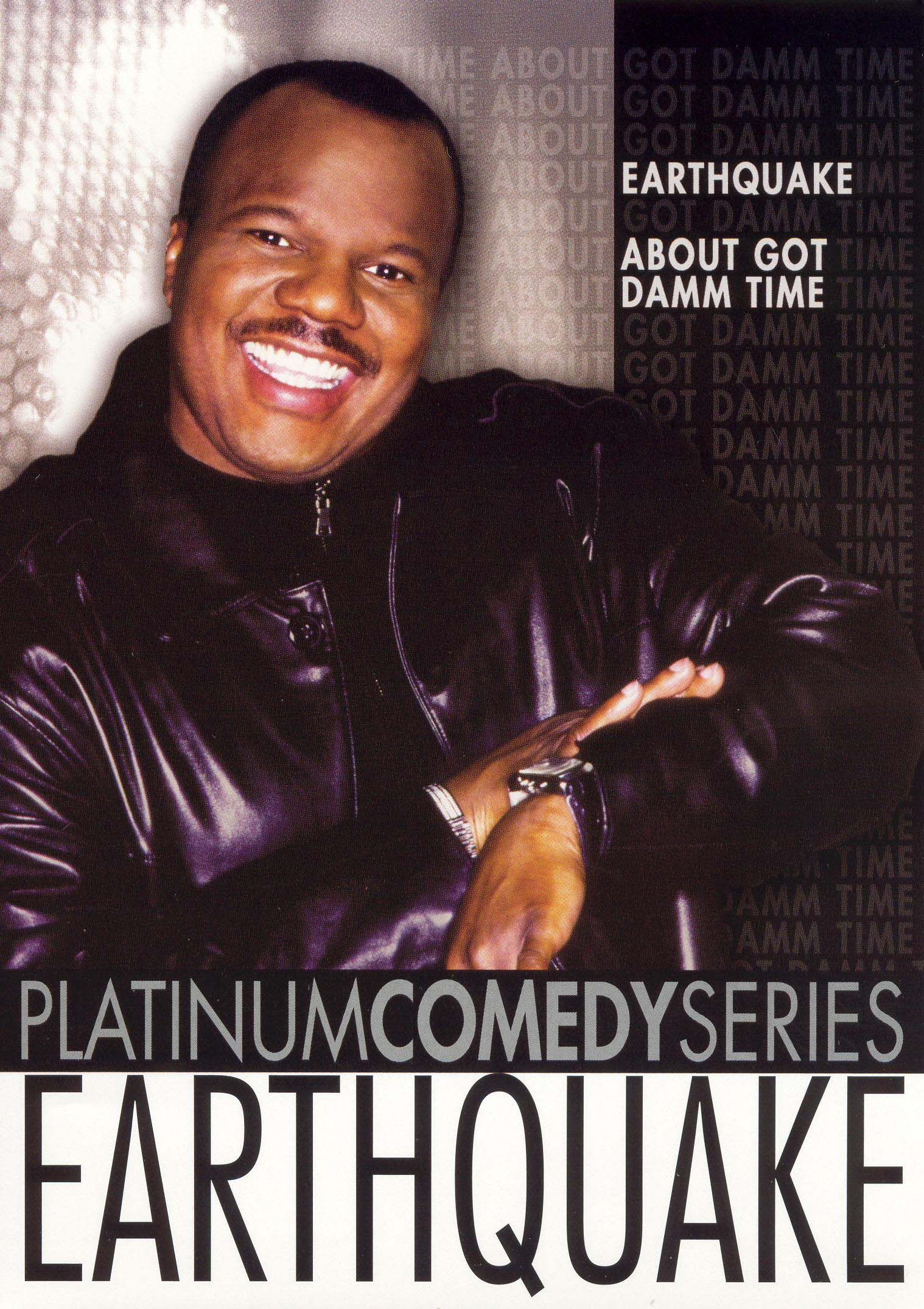 Platinum Comedy Series: Earthquake - About Got Damm Time