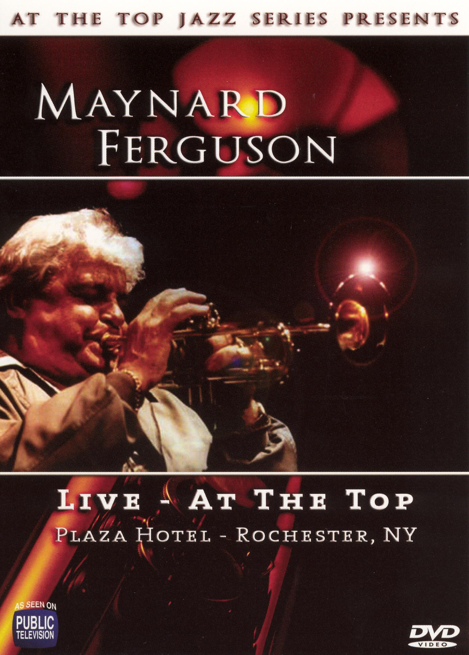 Maynard Ferguson: Live at the Top