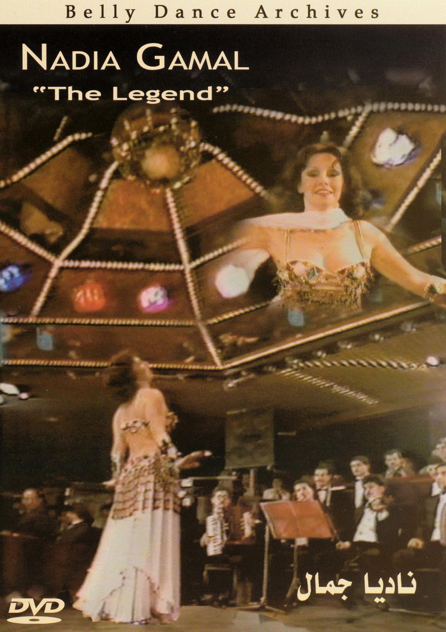 Nadia Gamal: The Legend