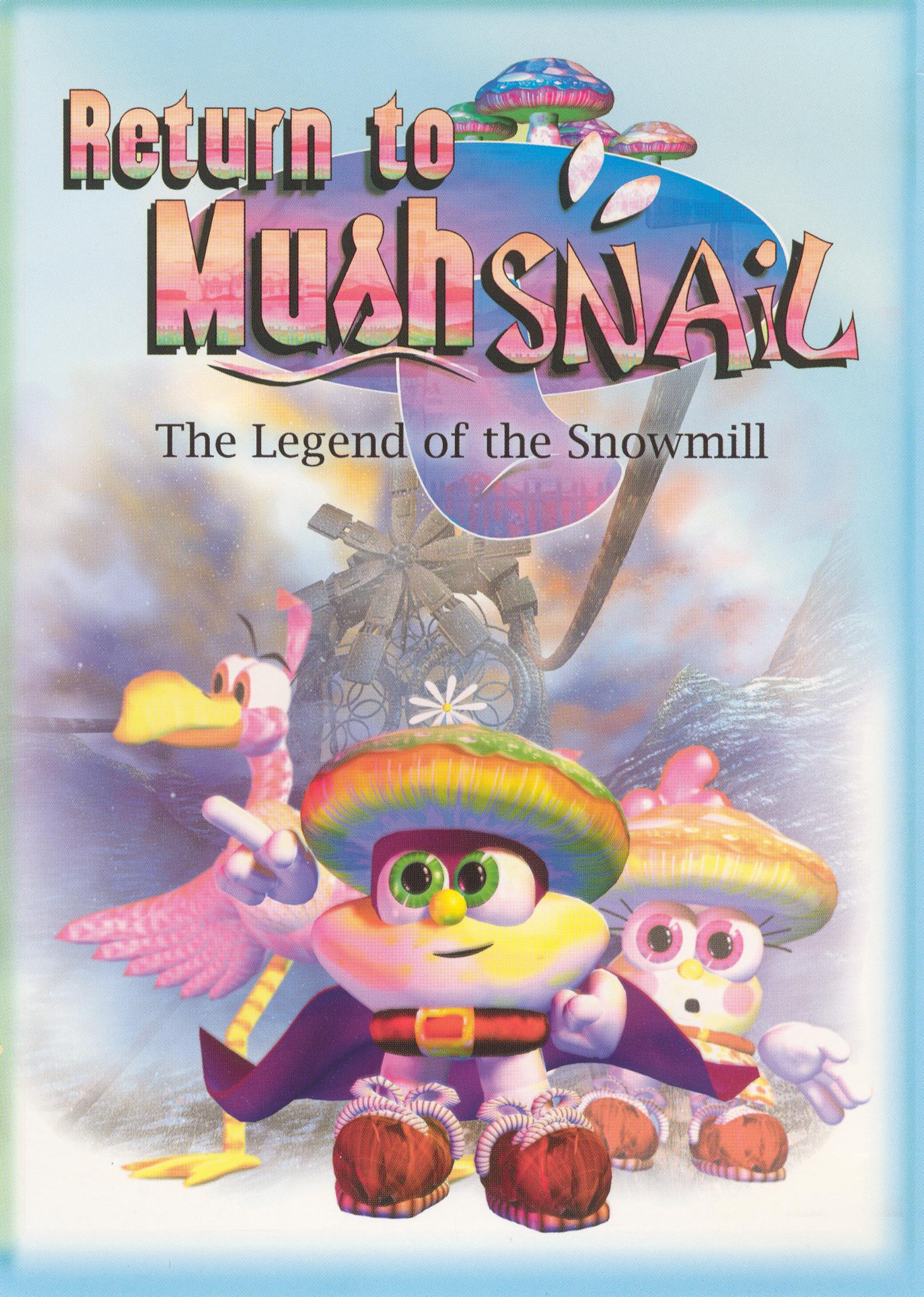 Return To Mushsnail: The Legend of the Snow Mill