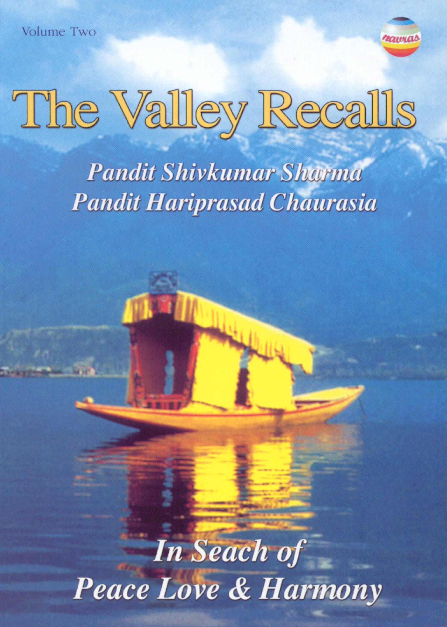 Pandit Anindo Chatterjee: The Valley Recalls - Peace Love and Harmony, Vol. 2