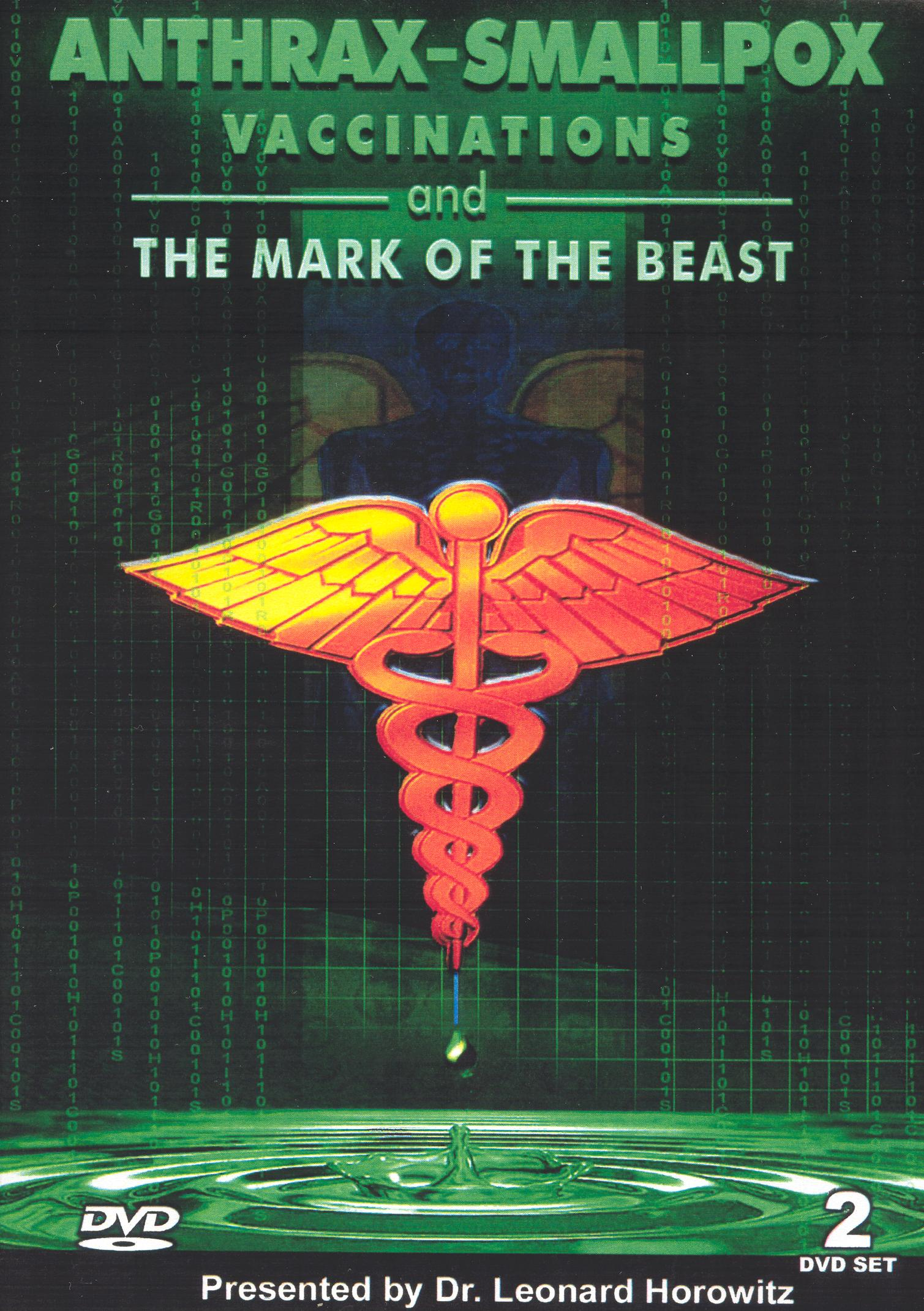 Len Horowitz: Anthrax, Smallpox, Vaccinations and the Mark of the Beast!