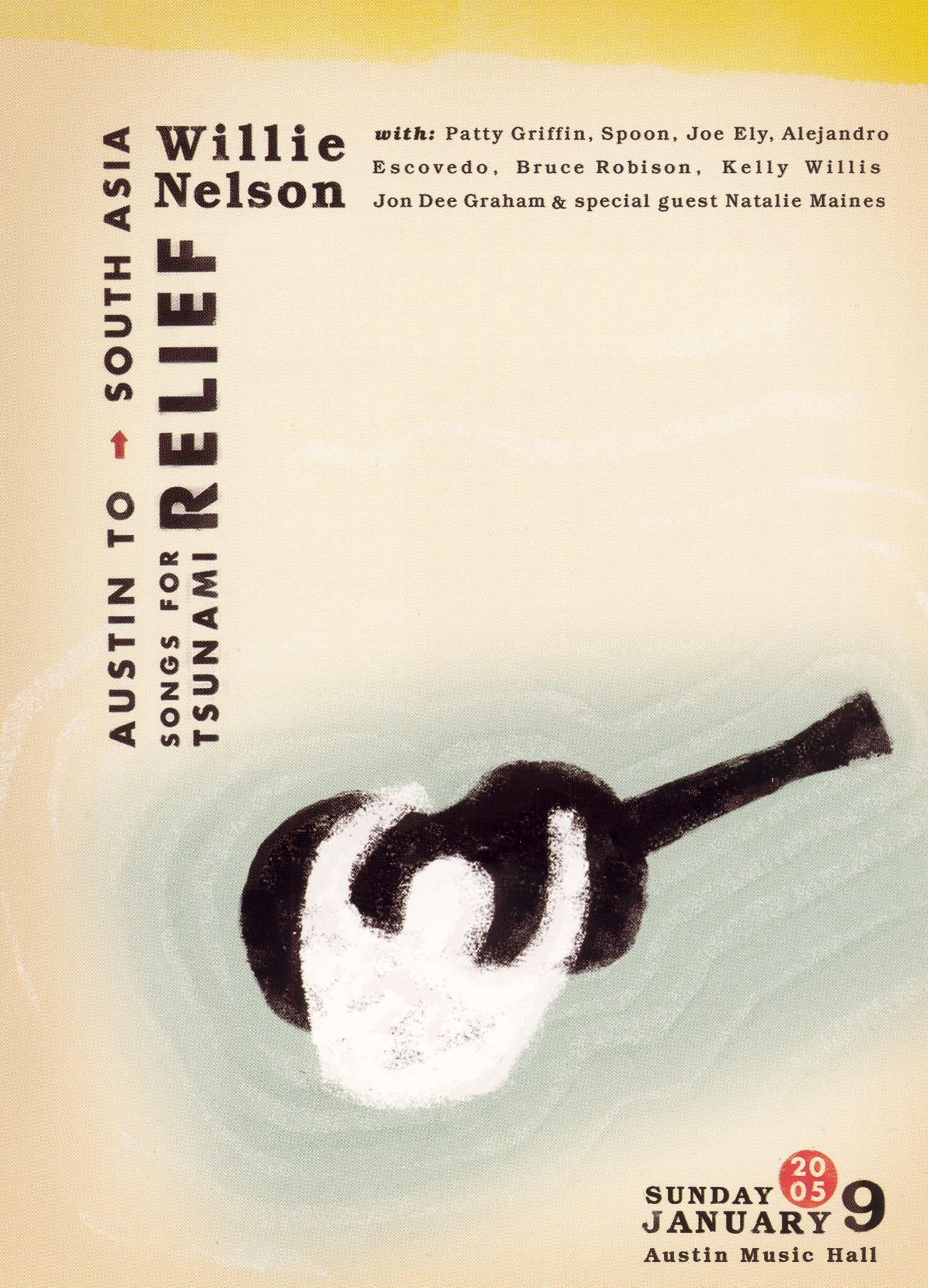 Willie Nelson: Songs for Tsunami Relief - Austin to South Asia