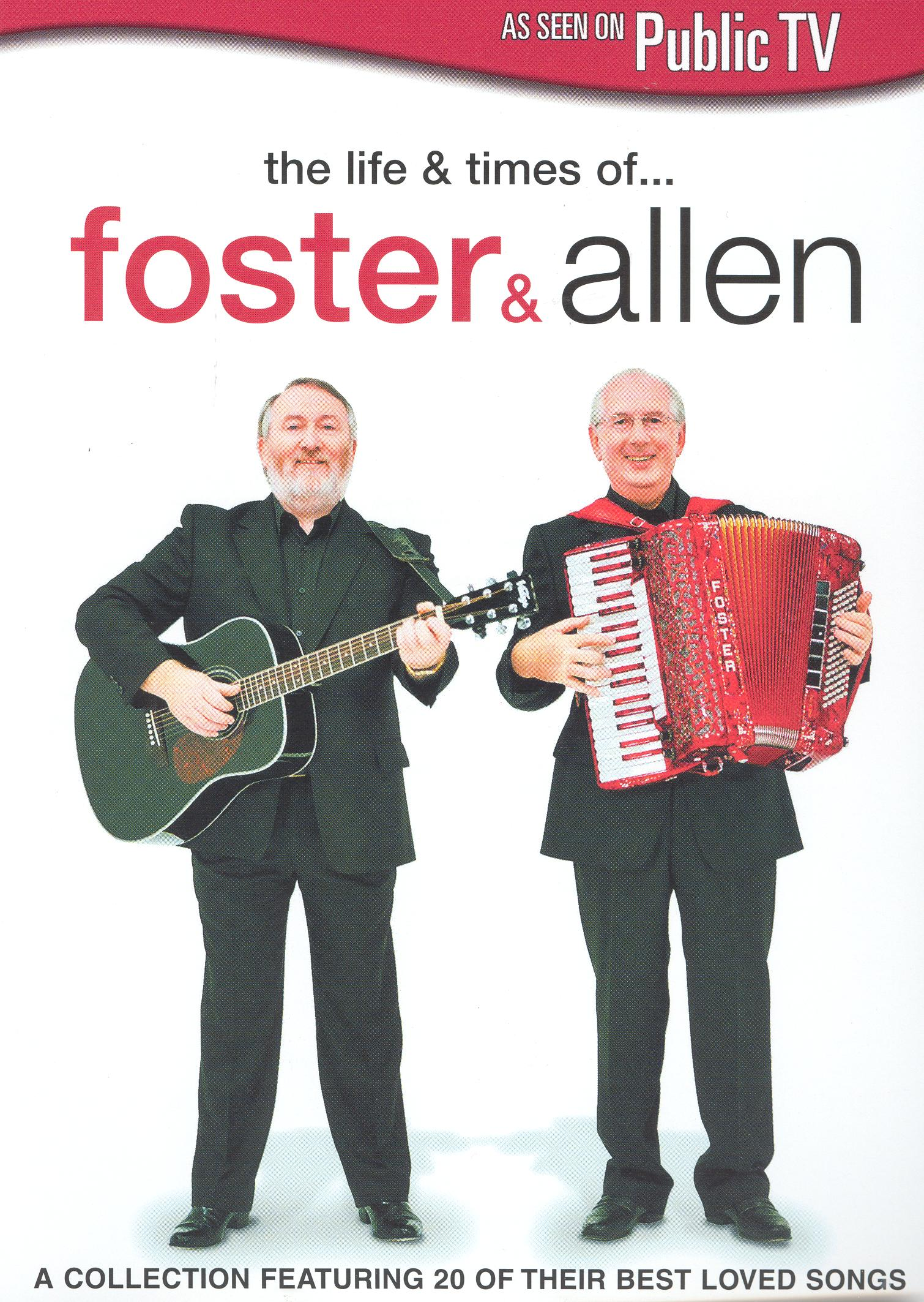 Life & Times of... Foster & Allen