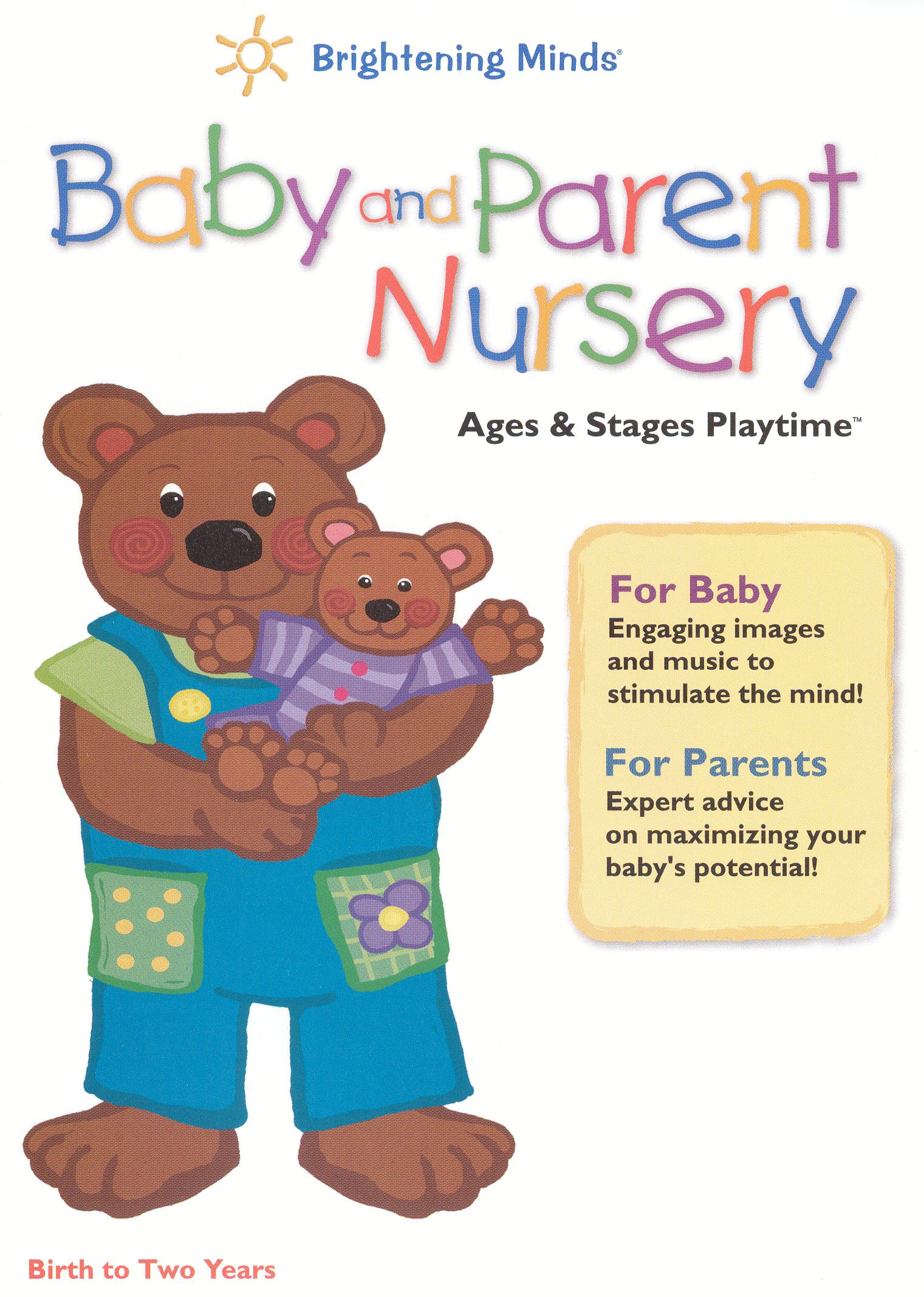Baby and Parent Nursery: Ages
