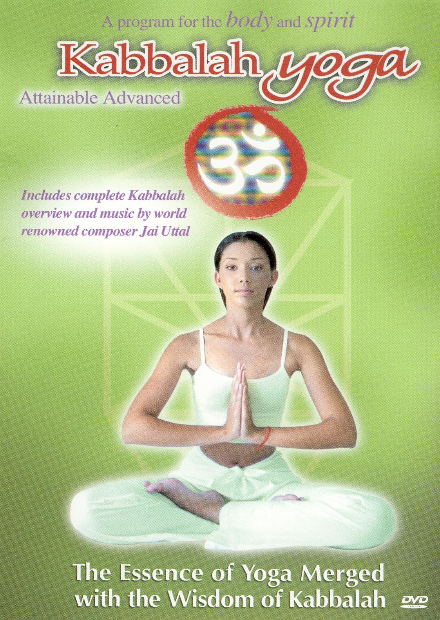 Kabbalah Yoga: Attainable Advanced