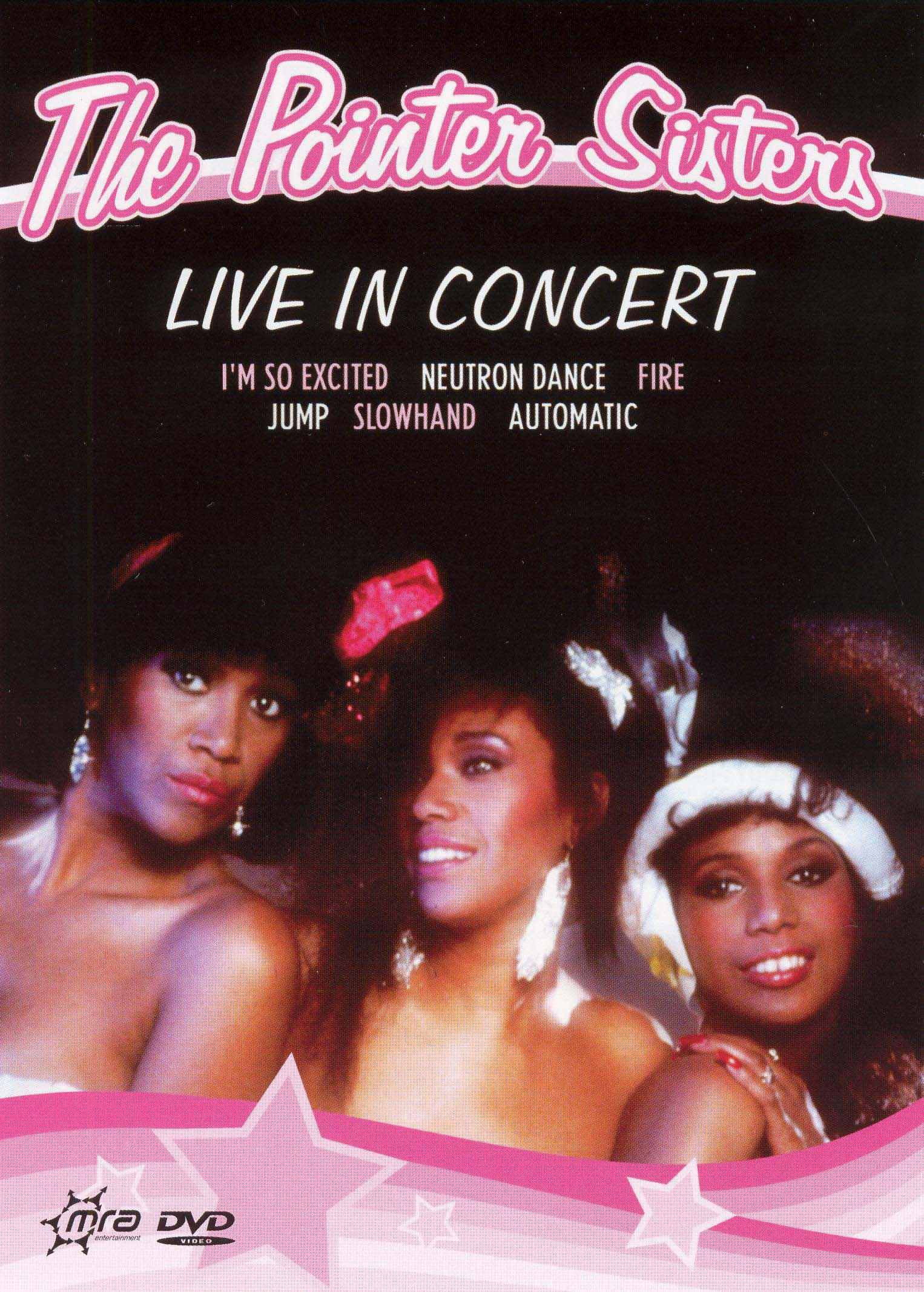 The Pointer Sisters: Live in Concert