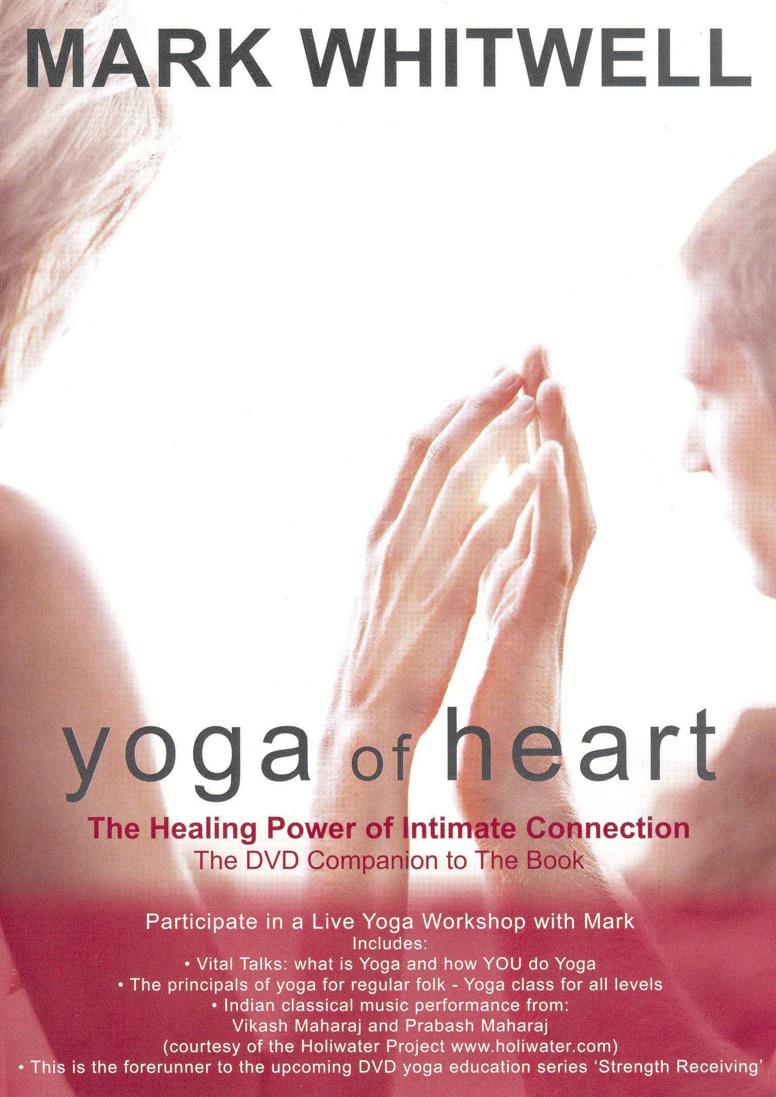 Mark Whitwell: Yoga of Heart