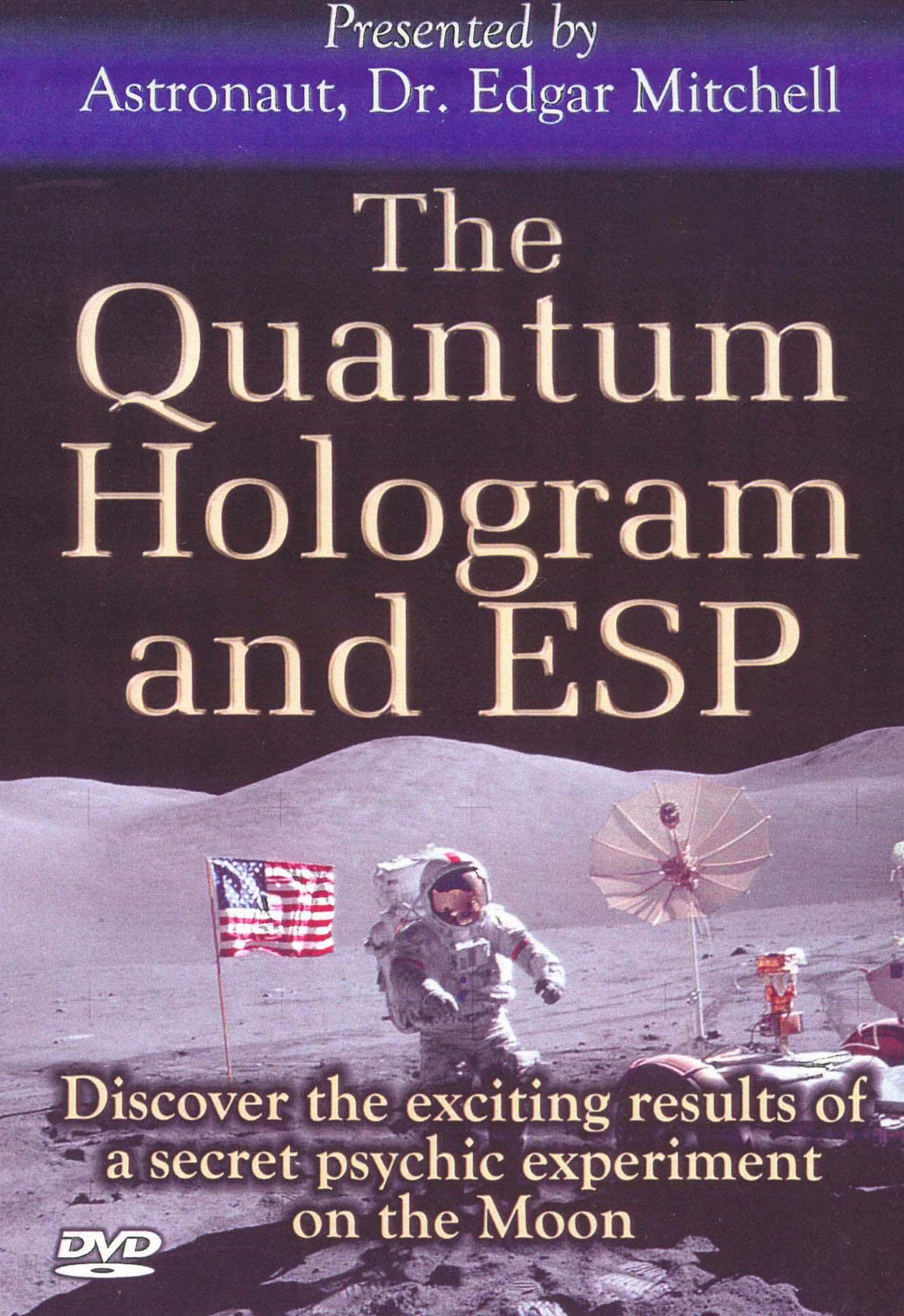 The Quantum Hologram and ESP