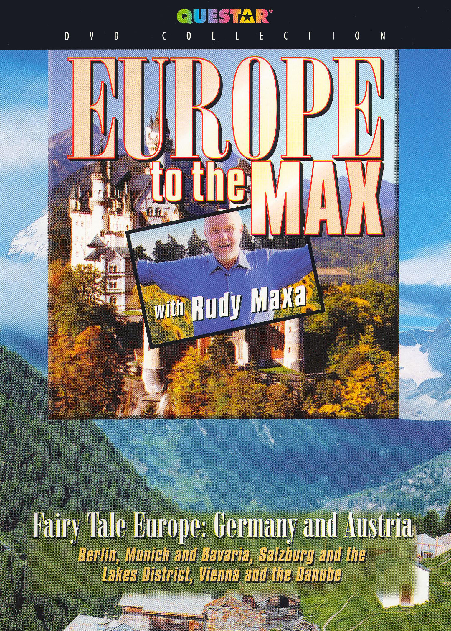 Rudy Maxa: Europe To the Max - Fairy Tale Europe - Germany