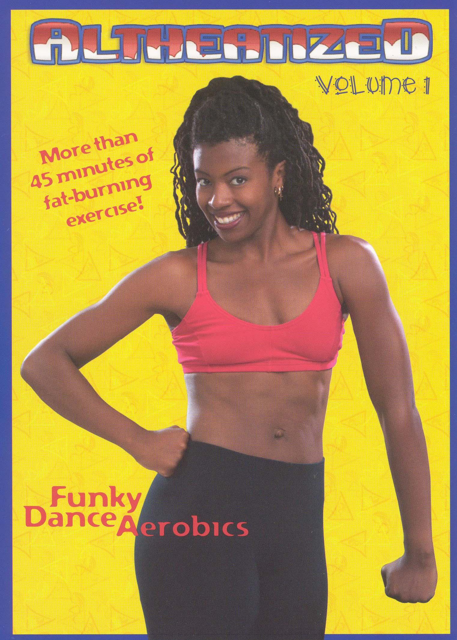 Altheatized, Vol. 1: Funky Dance Aerobics