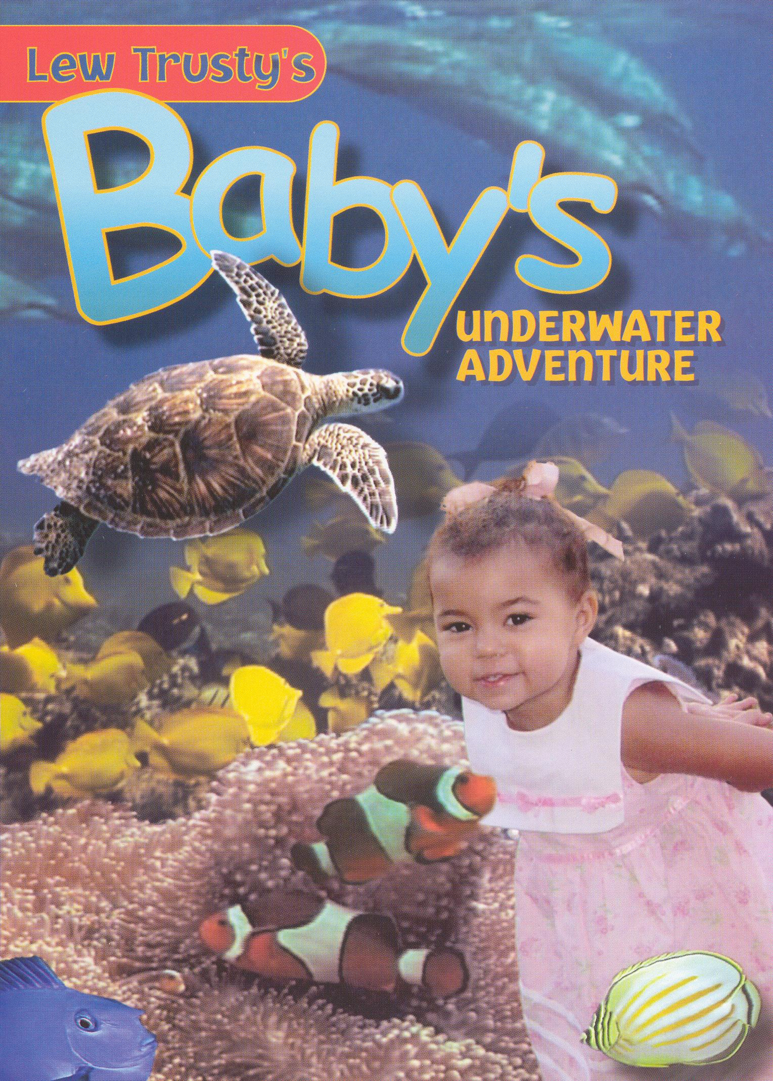 Lew Trusty's Baby's Underwater Adventure