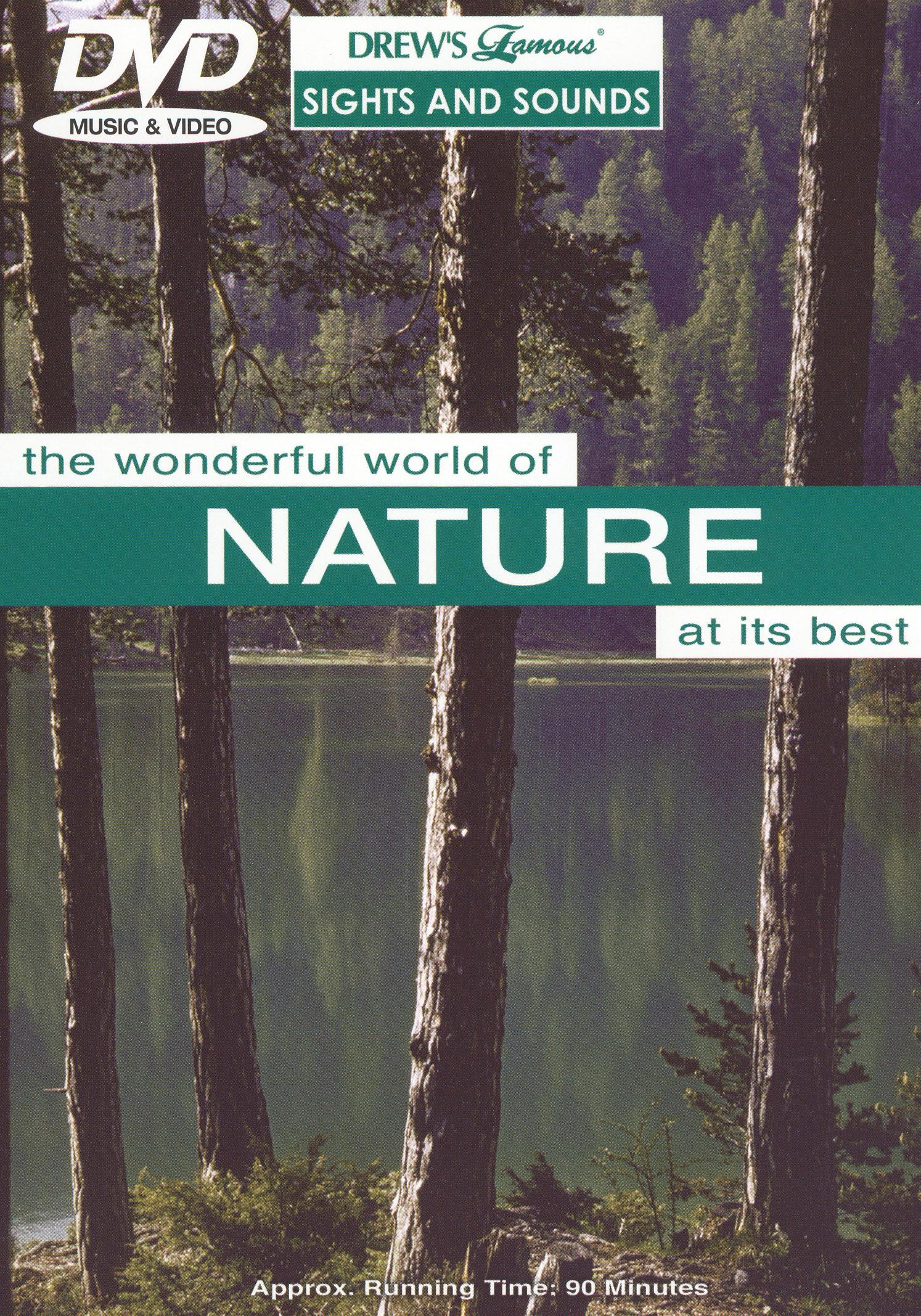Drew's Famous Sights & Sounds: Wonderful World Of Nature