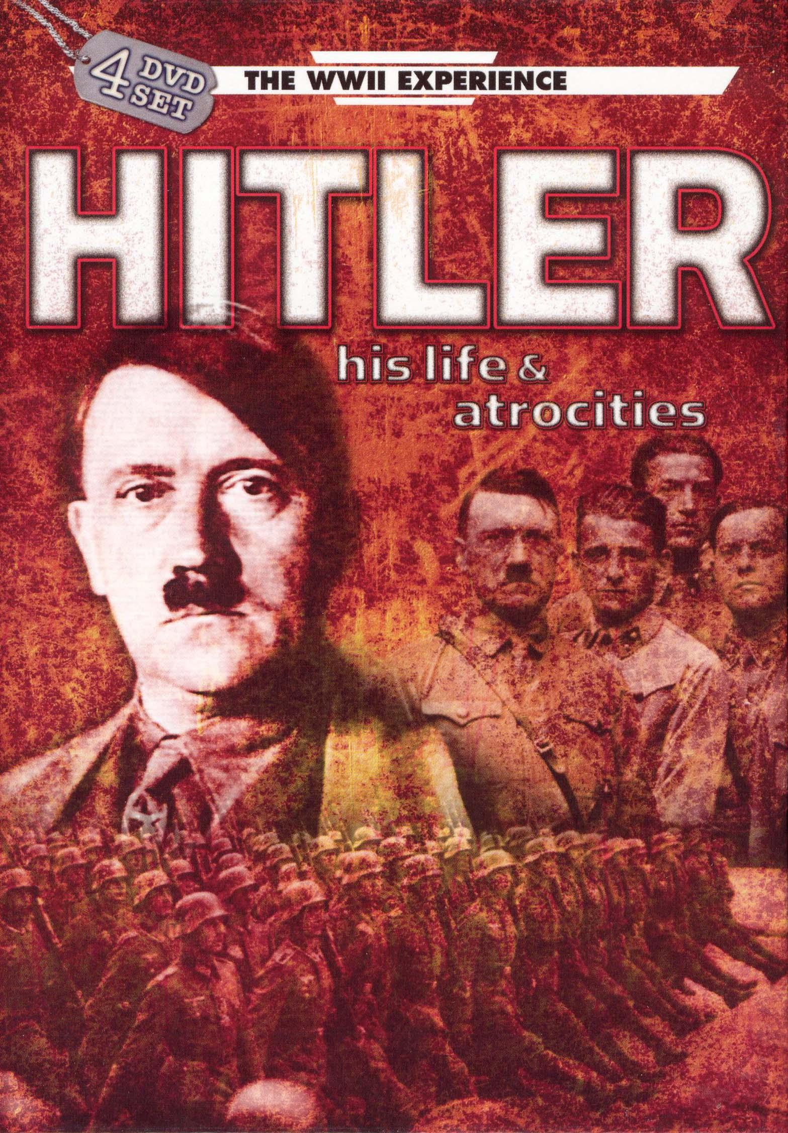 Hitler: His Life and Atrocities
