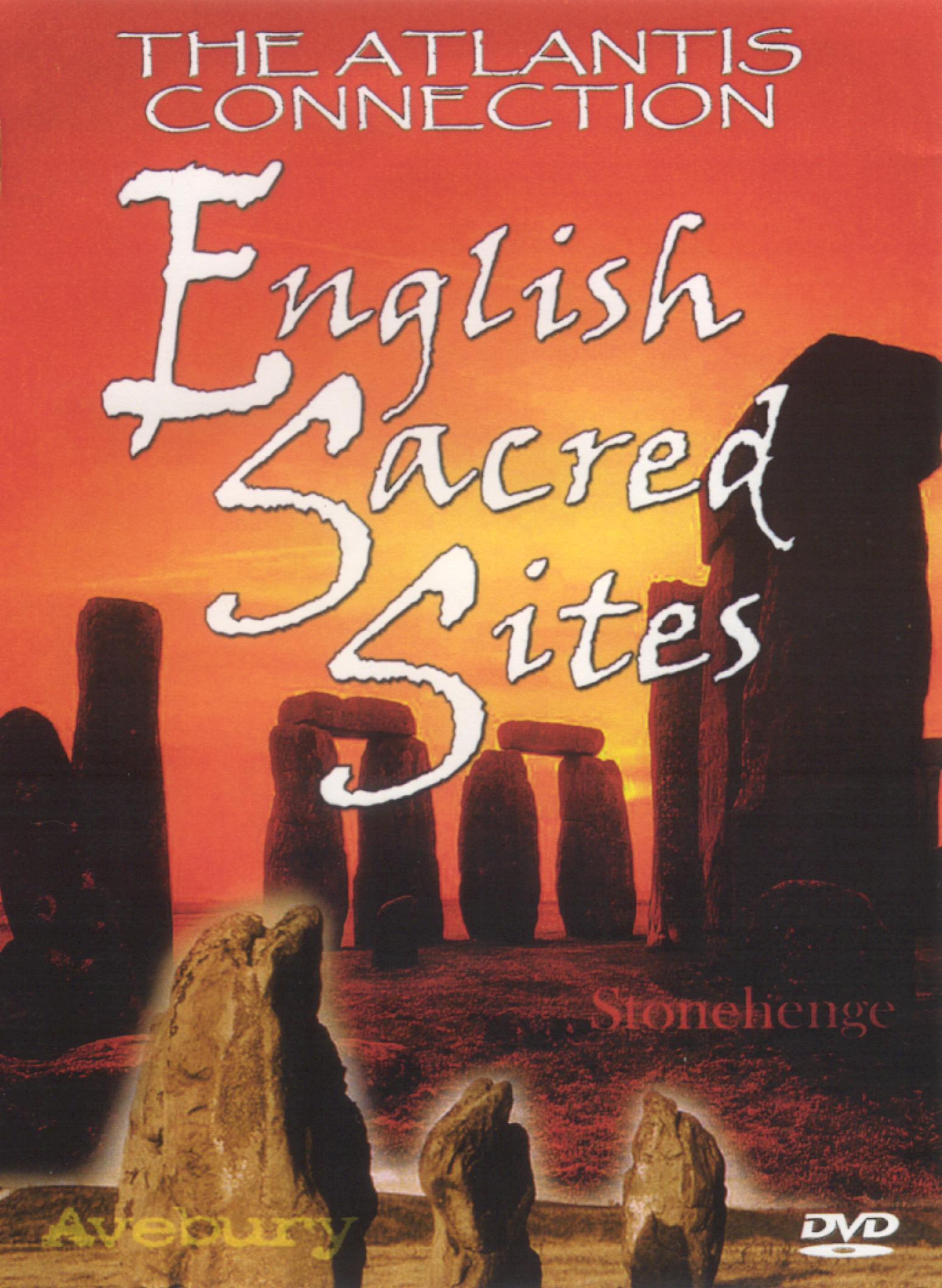 English Sacred Sites: The Atlantis Connection