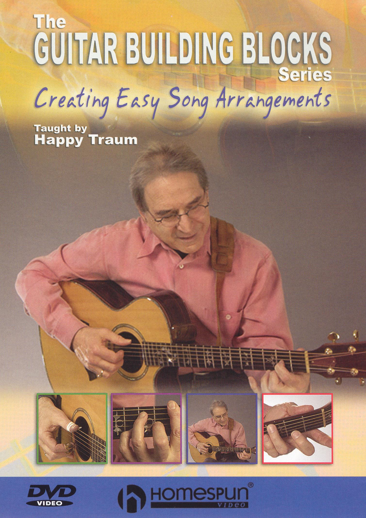 Happy Traum: Creating Easy Song Arrangements