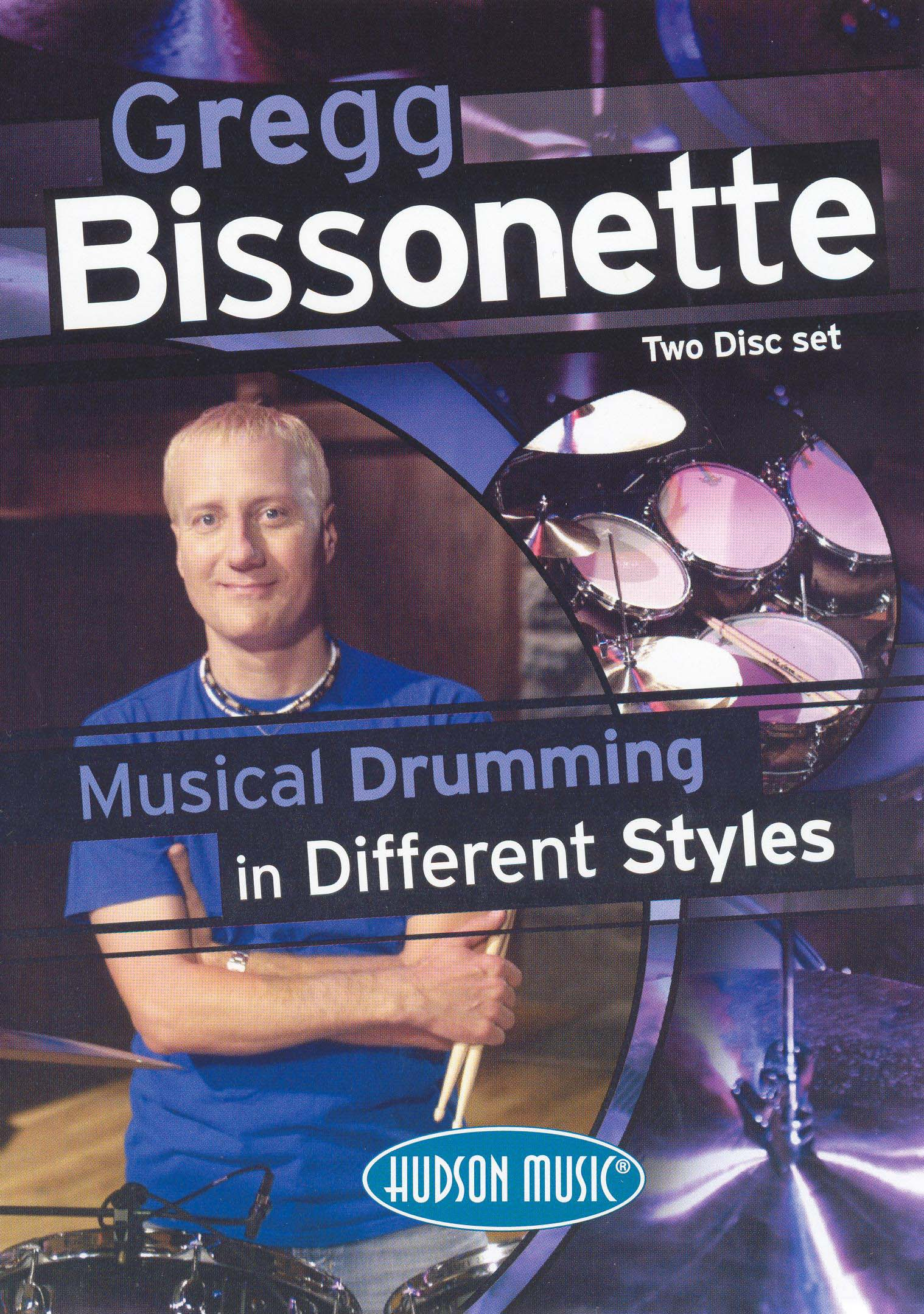 Gregg Bissonette: Musical Drumming In Different Styles