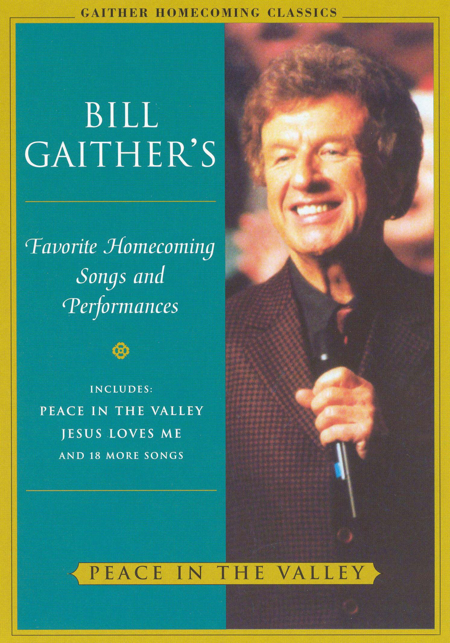 Bill and Gloria Gaither and Their Homecoming Friends: Peace In the Valley