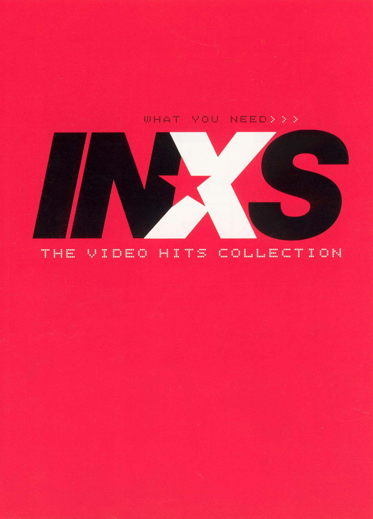 INXS: What You Need - The Video Hits Collection