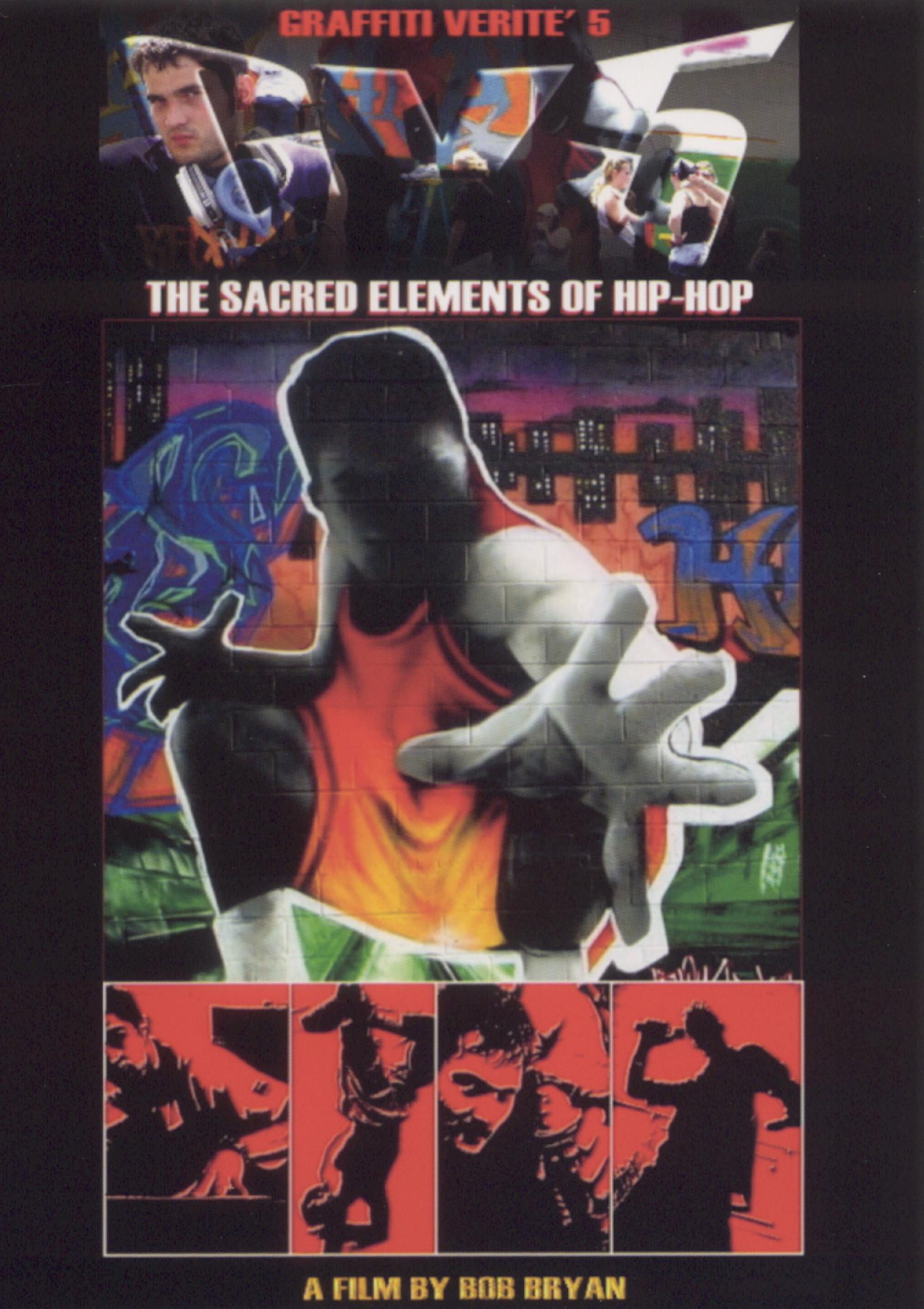 Graffiti Verite, Vol. 5: The Sacred Elements of Hip-Hop