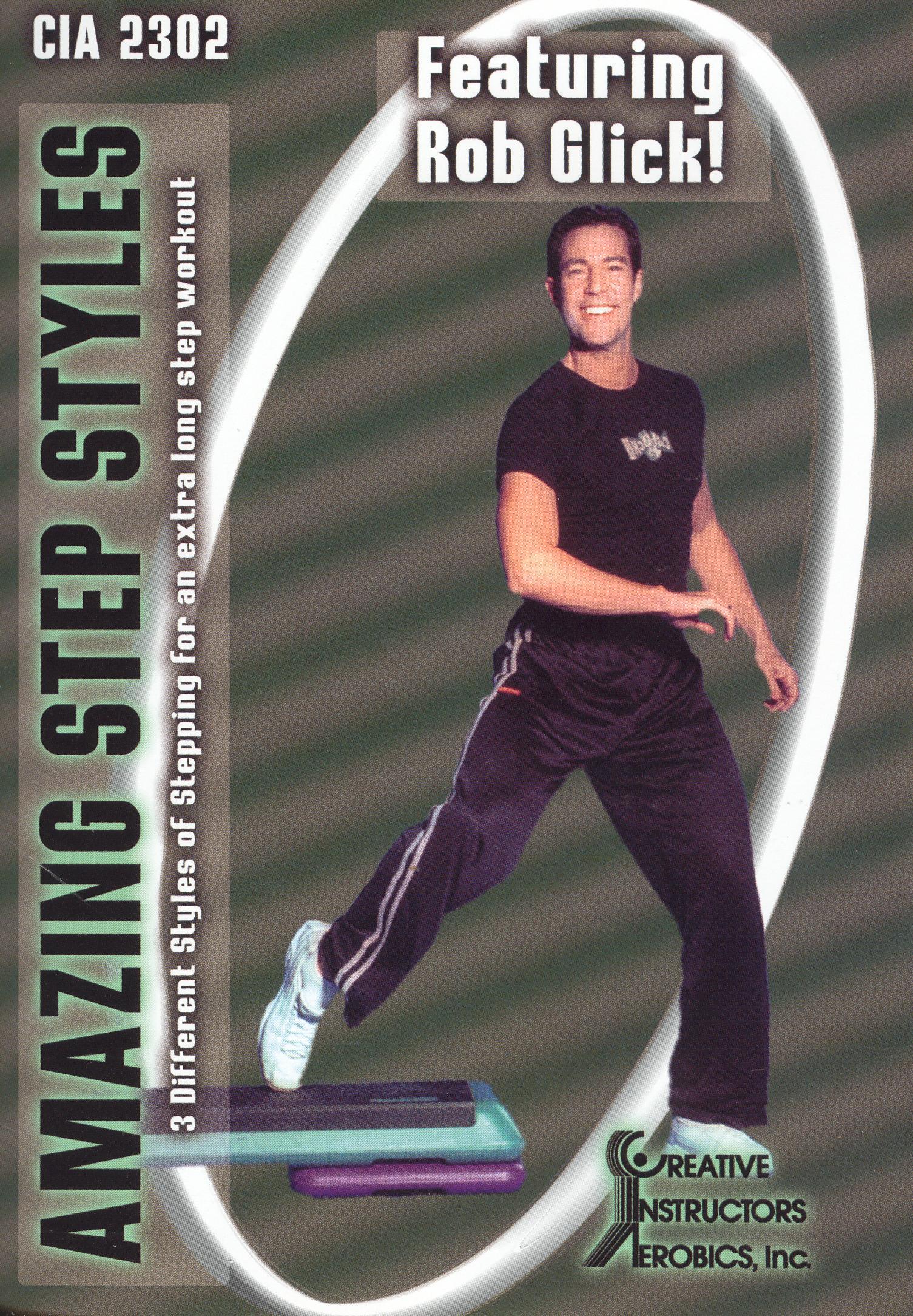 Rob Glick: Amazing Step Styles