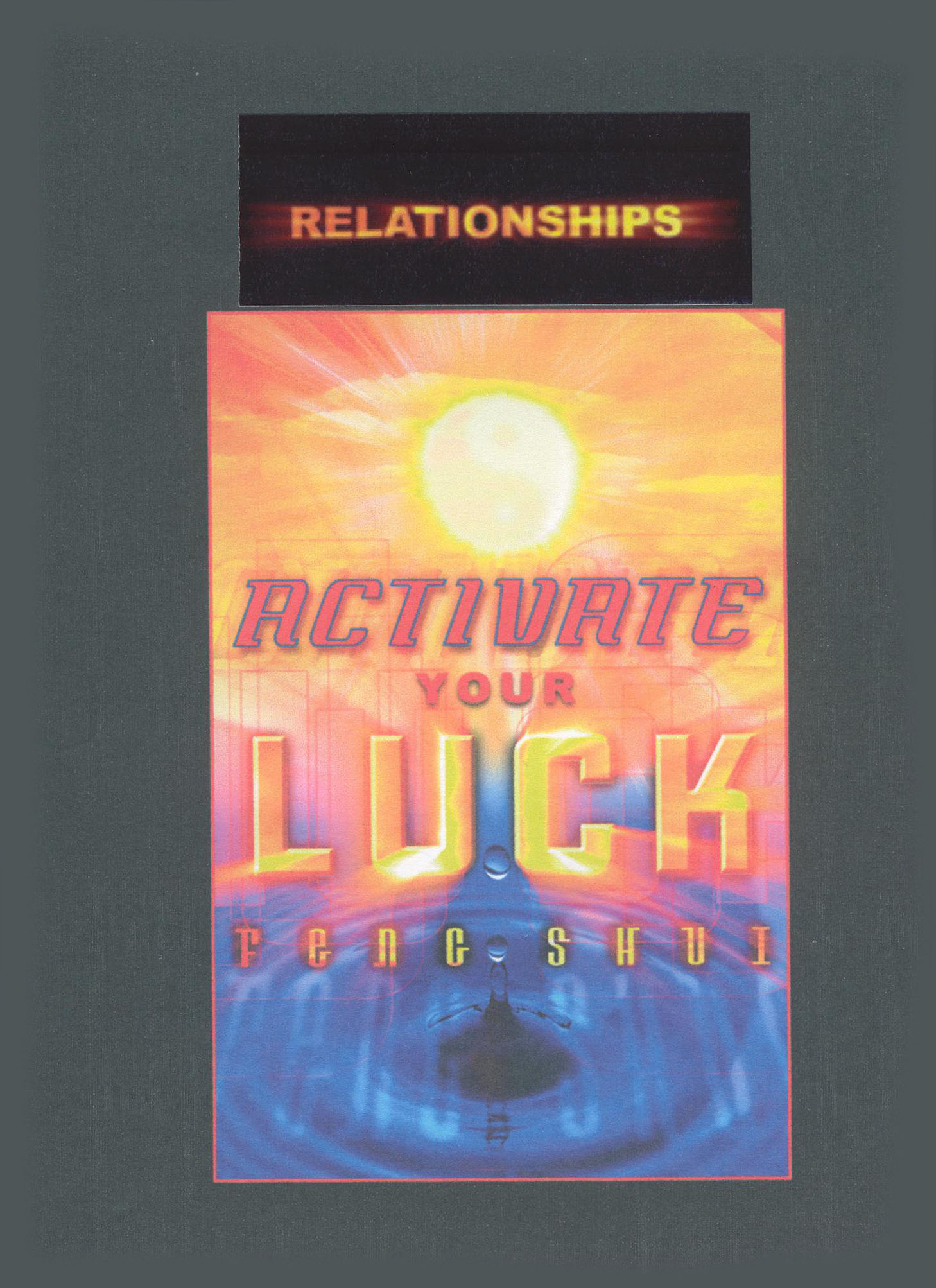 Activate Your Luck Feng Shui: Relationships