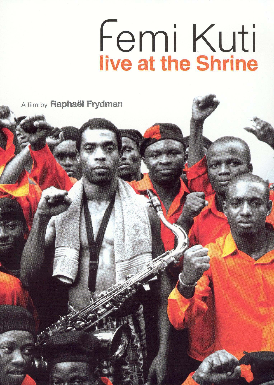 Femi Kuti: Live at the Shrine