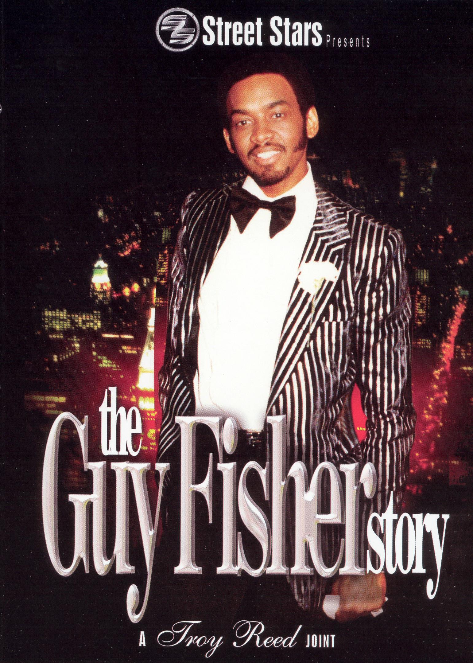 Street Stars: The Guy Fisher Story