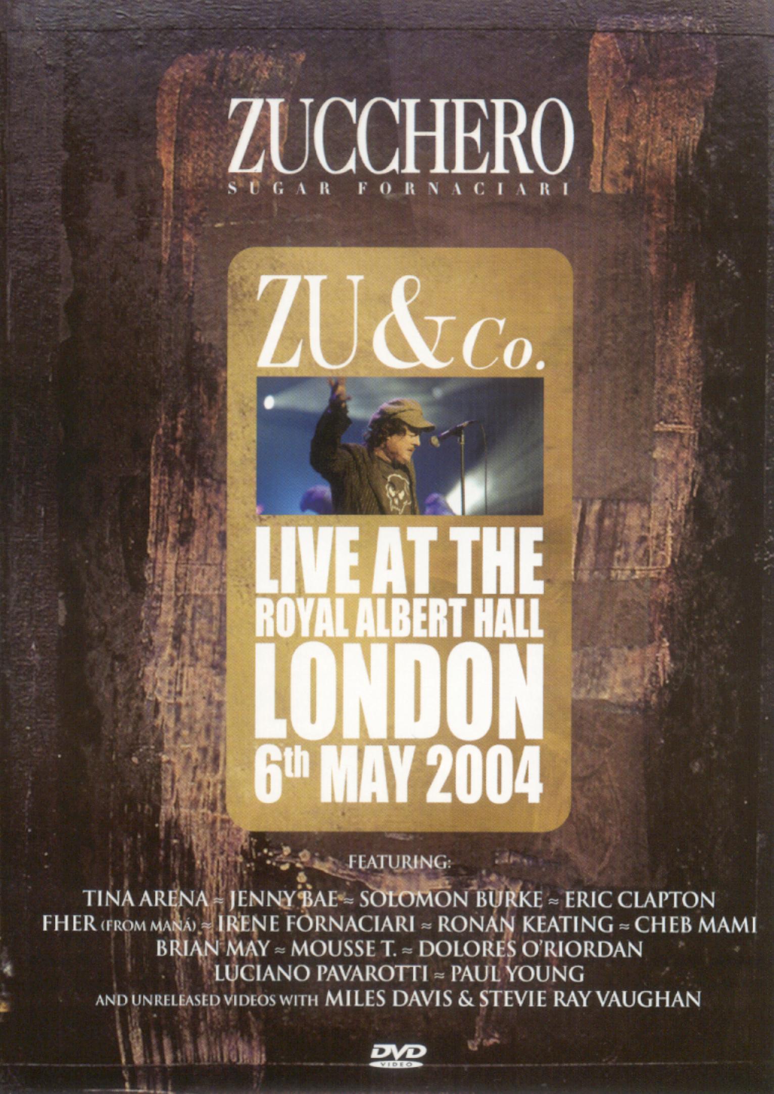 Zucchero: Zu and Co - Live at Royal Albert Hall