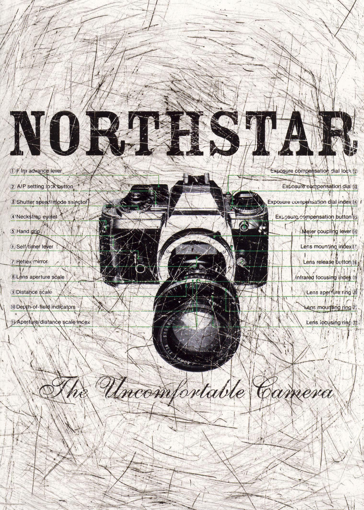 Northstar: The Uncomfortable Camera