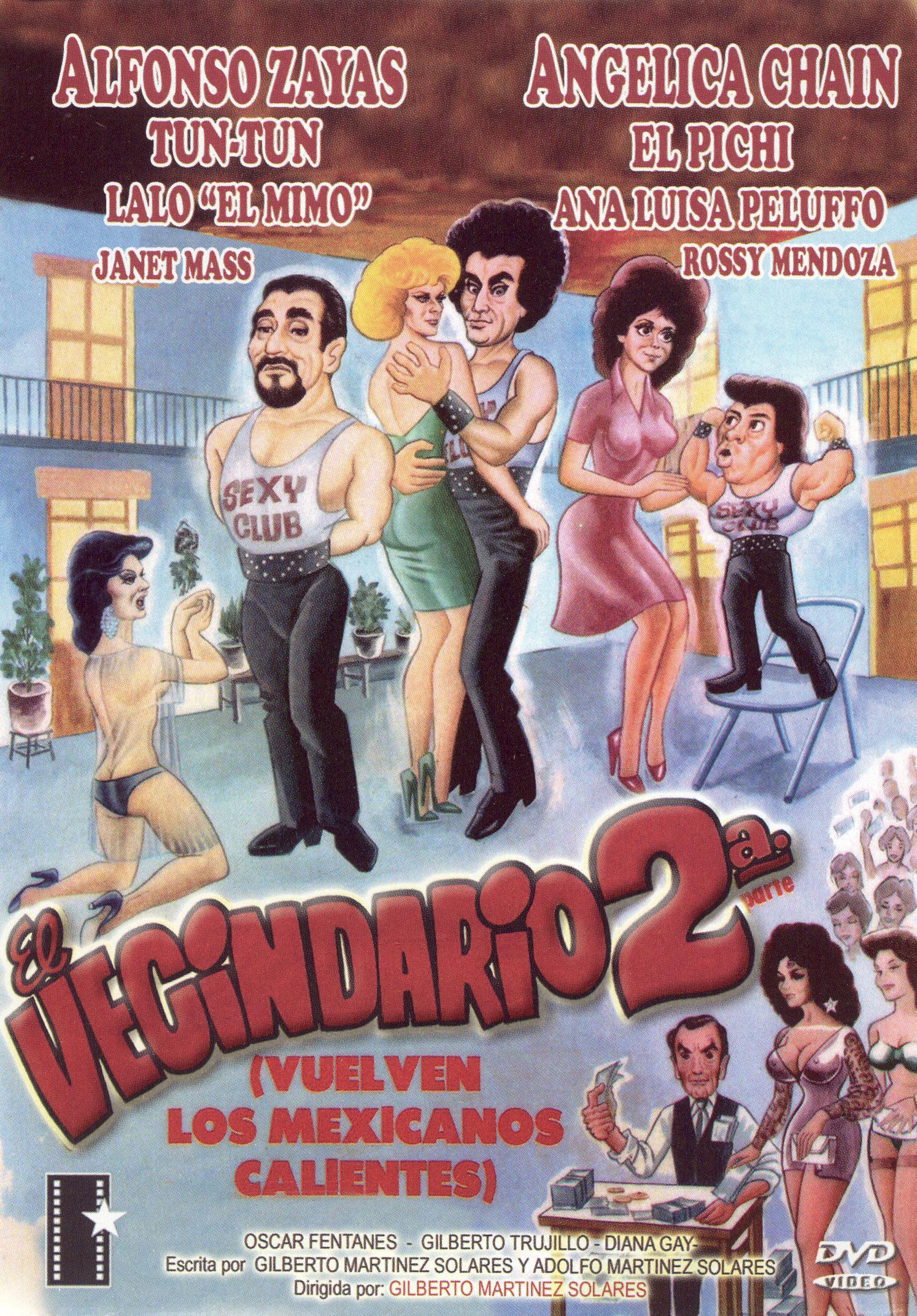 El Vecindario 2 - Vuel Ven los Mexicanos Calientes