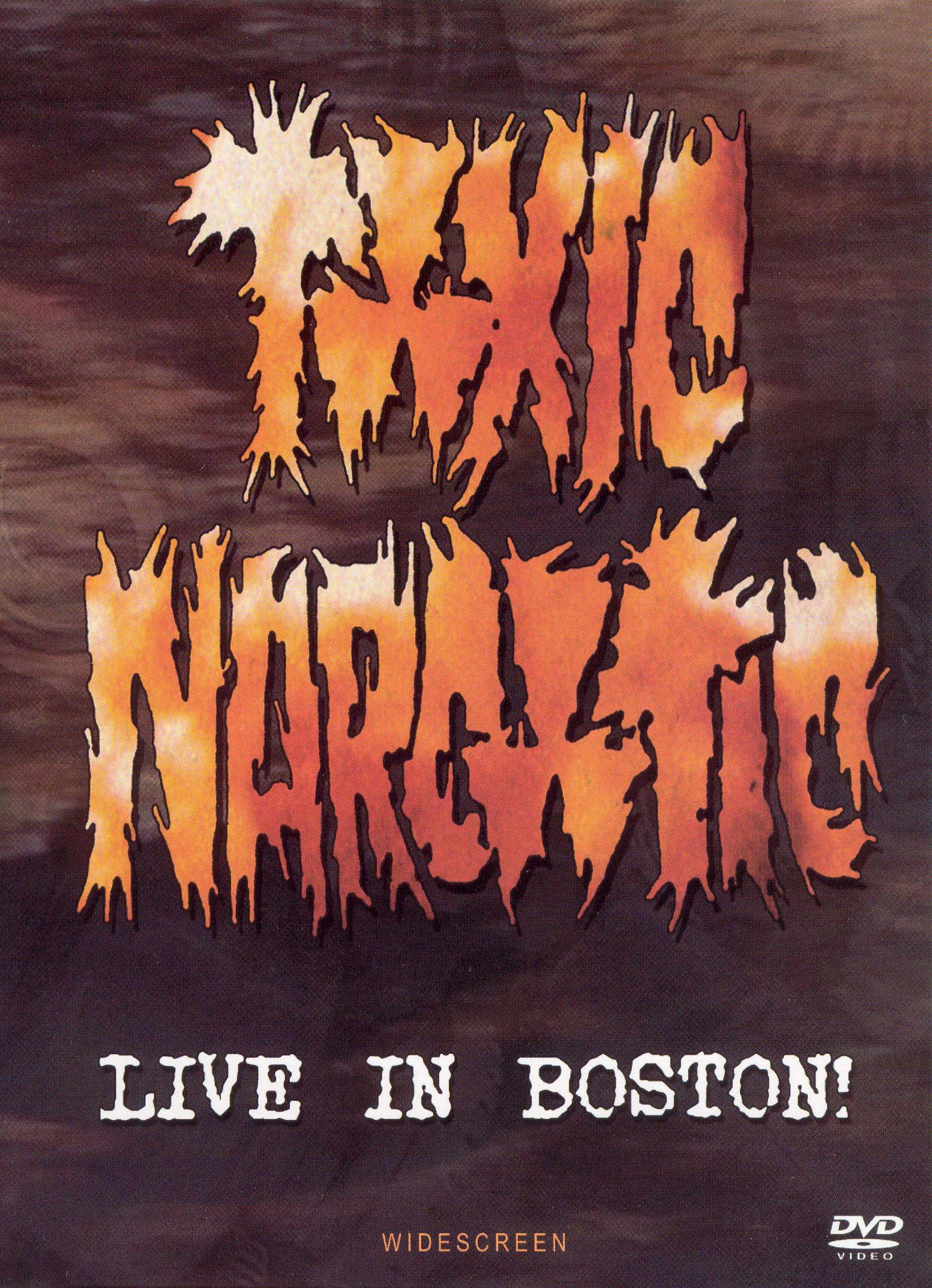 Toxic Narcotic: Live In Boston
