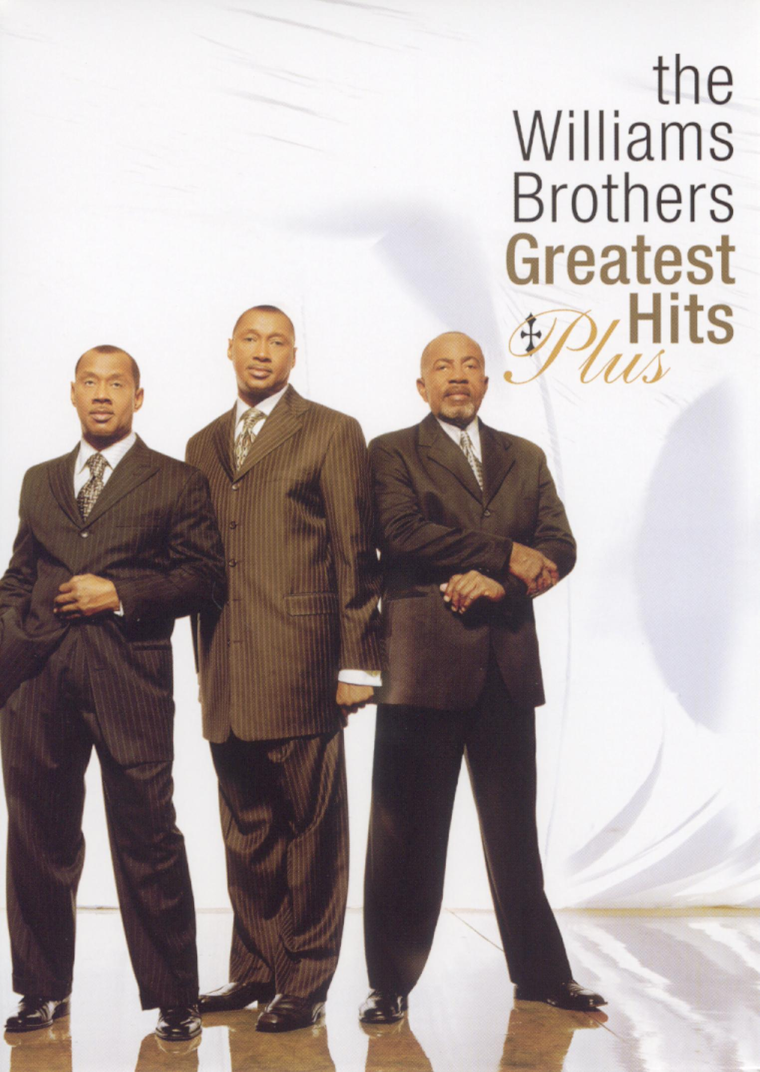 The Williams Brothers: Greatest Hits Plus