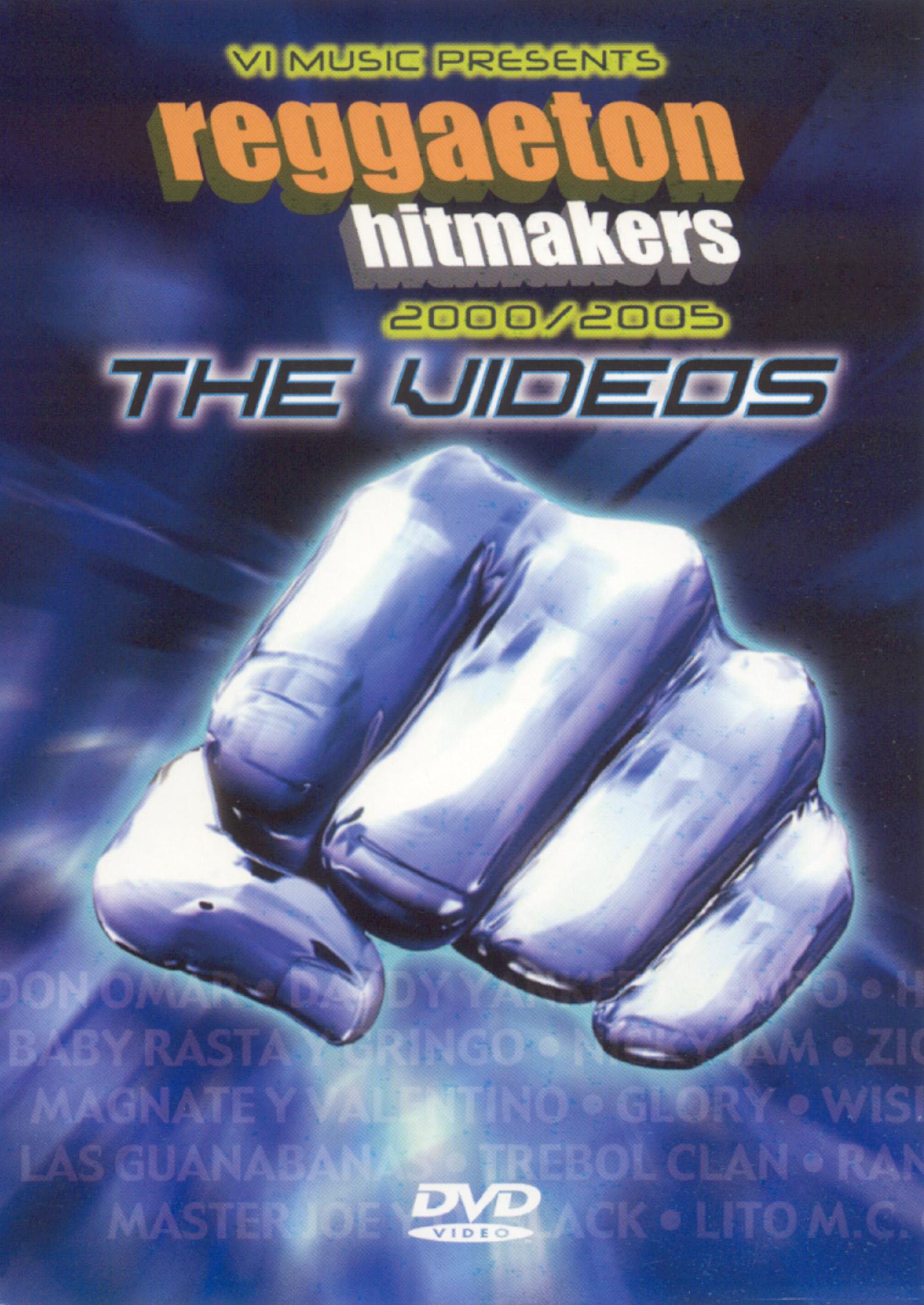 Reggaeton Hitmakers 2000/2005: The Videos